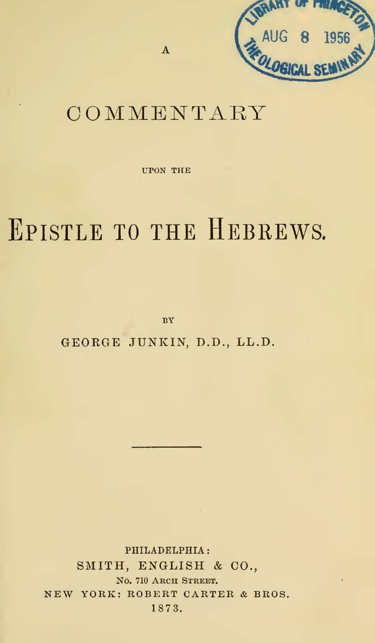 Junkin, George, A Commentary upon the Epistle to the Hebrews Title Page.jpg