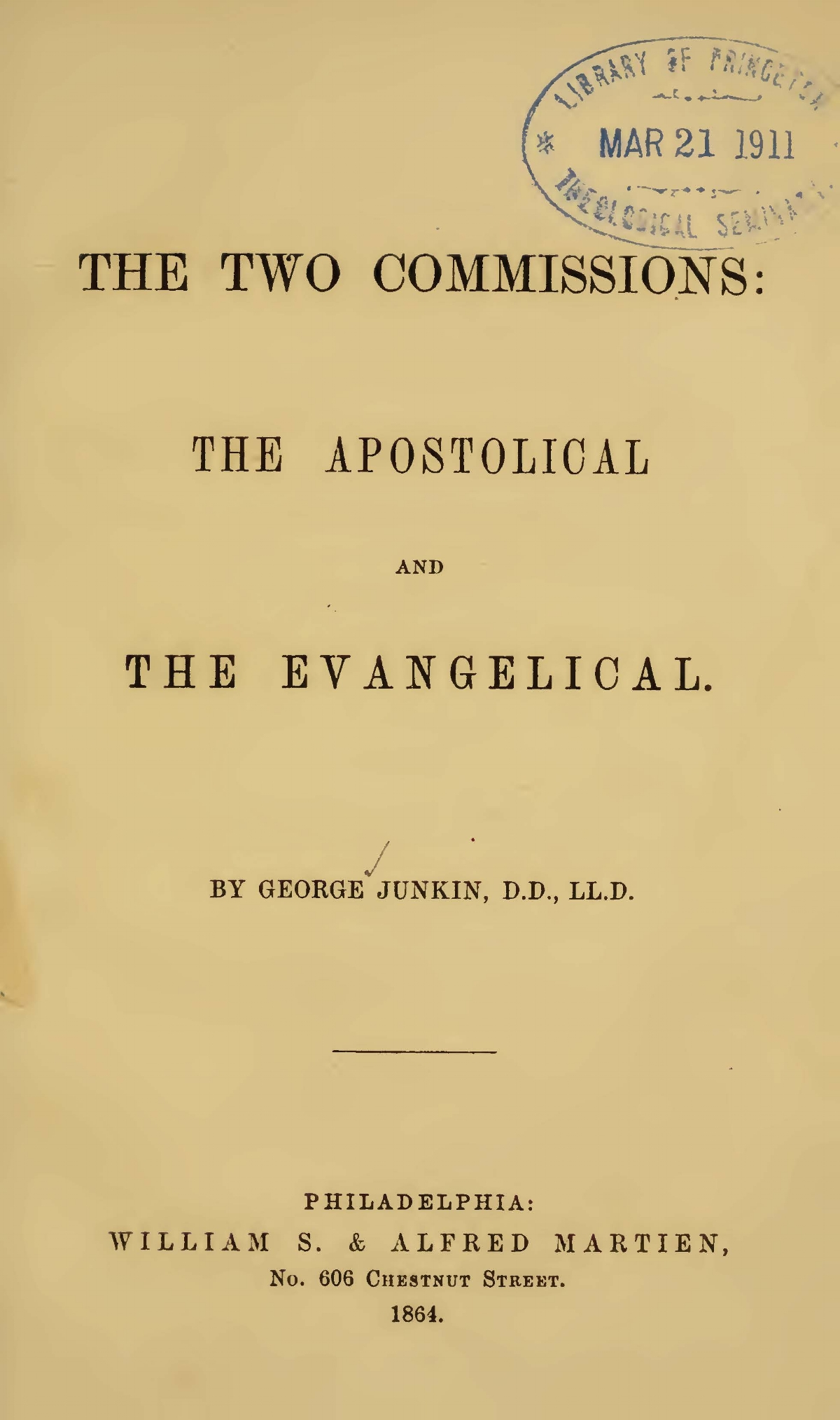 Junkin, George, The Two Commissions The Apostolical and the Evangelical Title Page.jpg