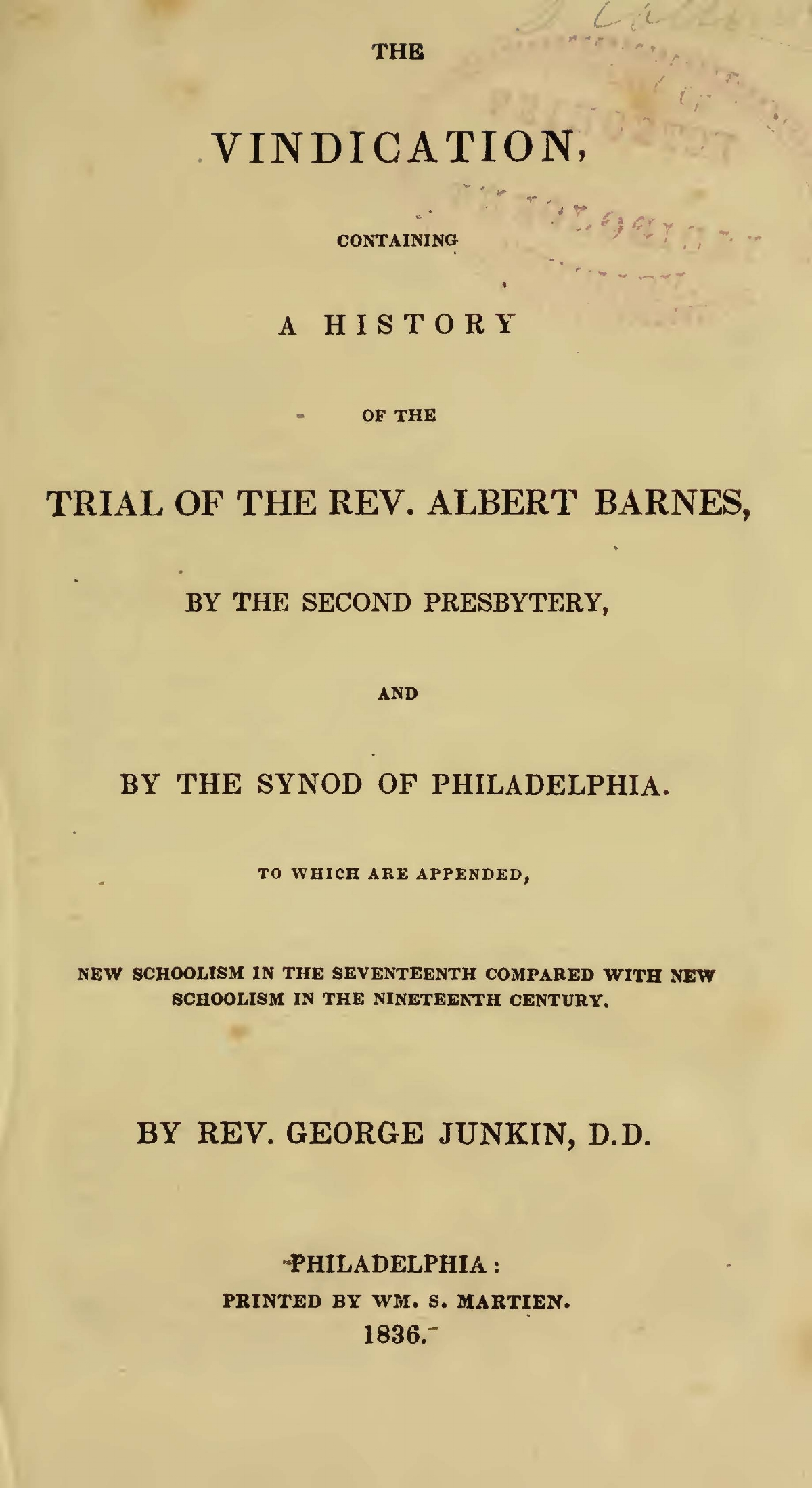 Junkin, George, The Vindication, Containing a History of the Trial of the Rev. Albert Barnes Title Page.jpg