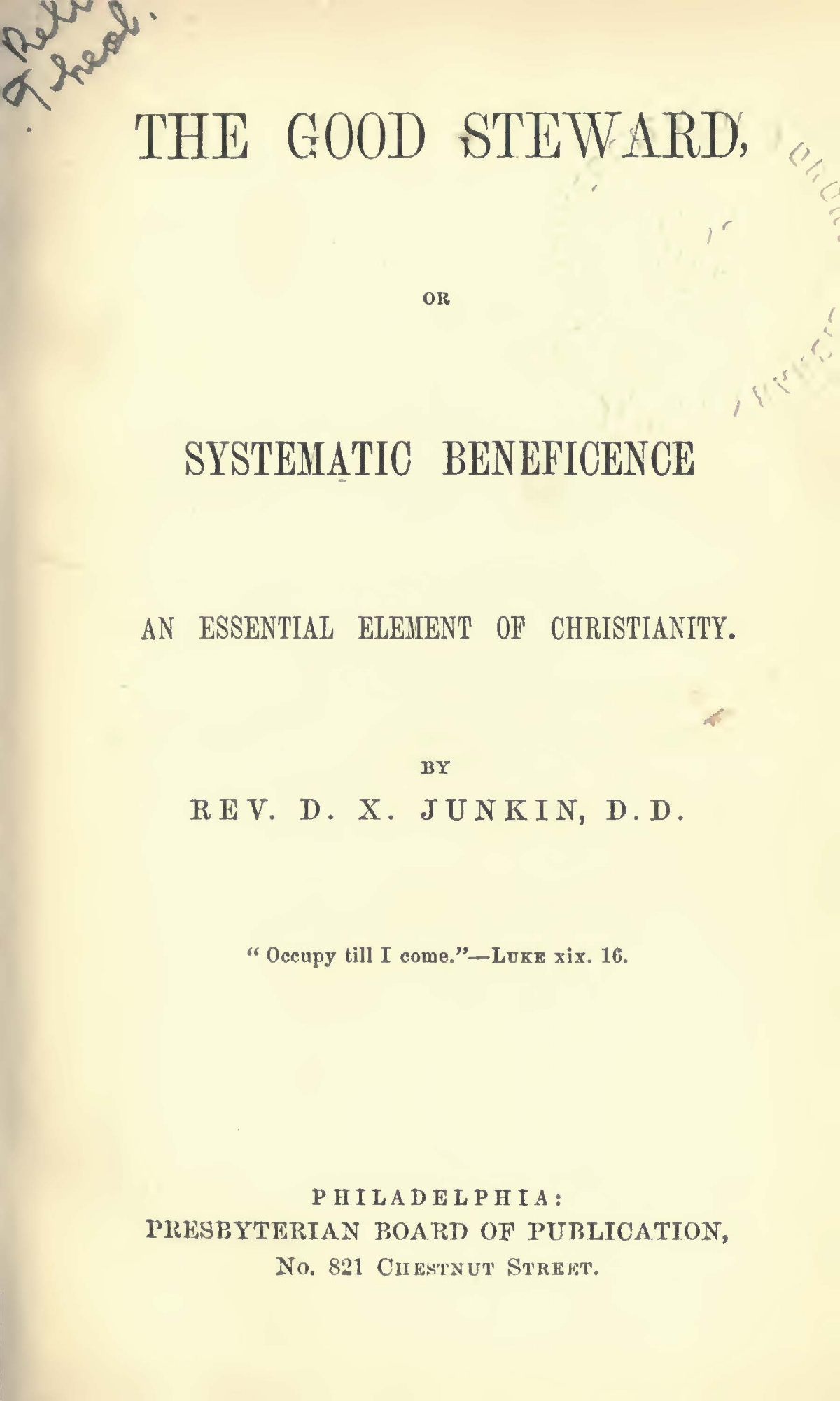 Junkin, David Xavier, The Good Steward Title Page.jpg