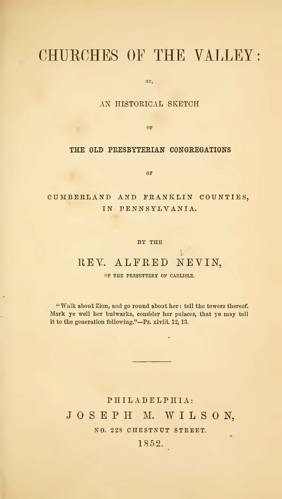 Nevin, Alfred, Churches of the Valley or, An Historical Sketch of the Old Presbyterian Congregations Title Page.jpg