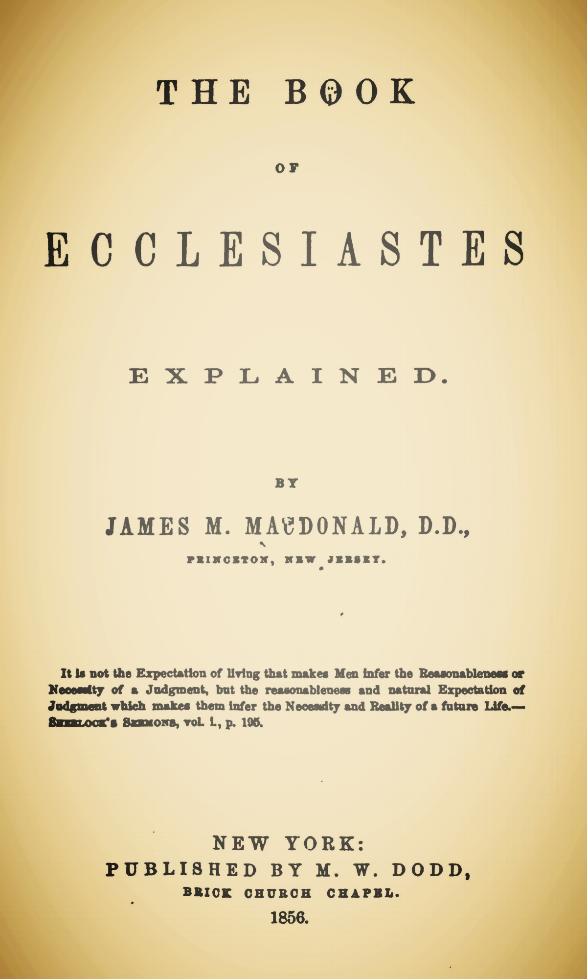McDonald, James Madison, The Book of Ecclesiastes Explained Title Page.jpg