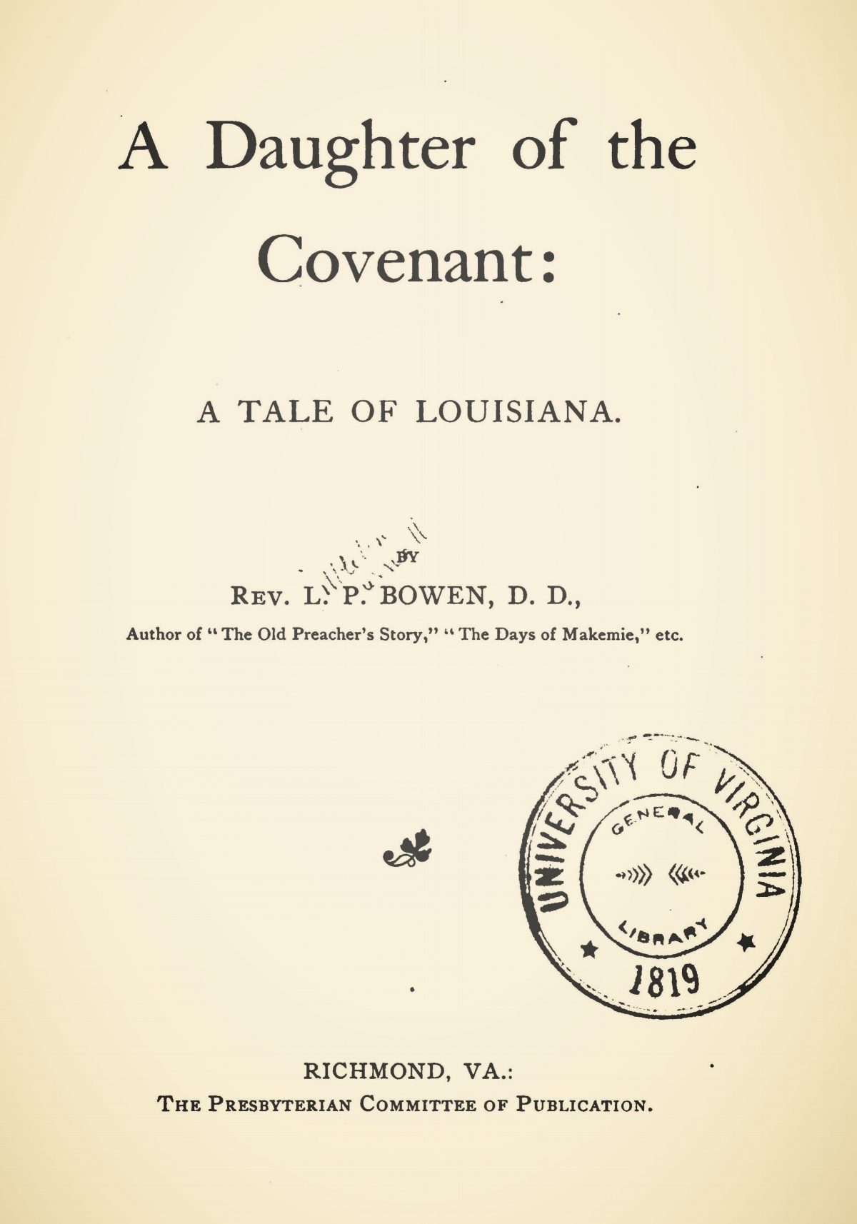 Bowen, Littleton Purnell, A Daughter of the Covenant A Tale of Louisiana Title Page.jpg