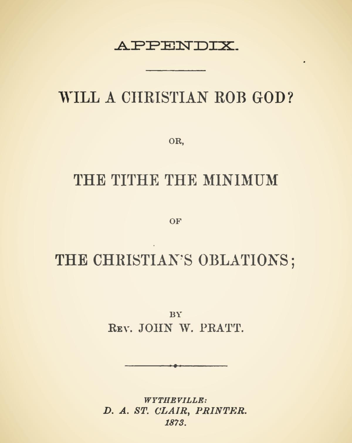 Pratt, John Wood, Sr., Will a Christian Rob God Title Page.jpg