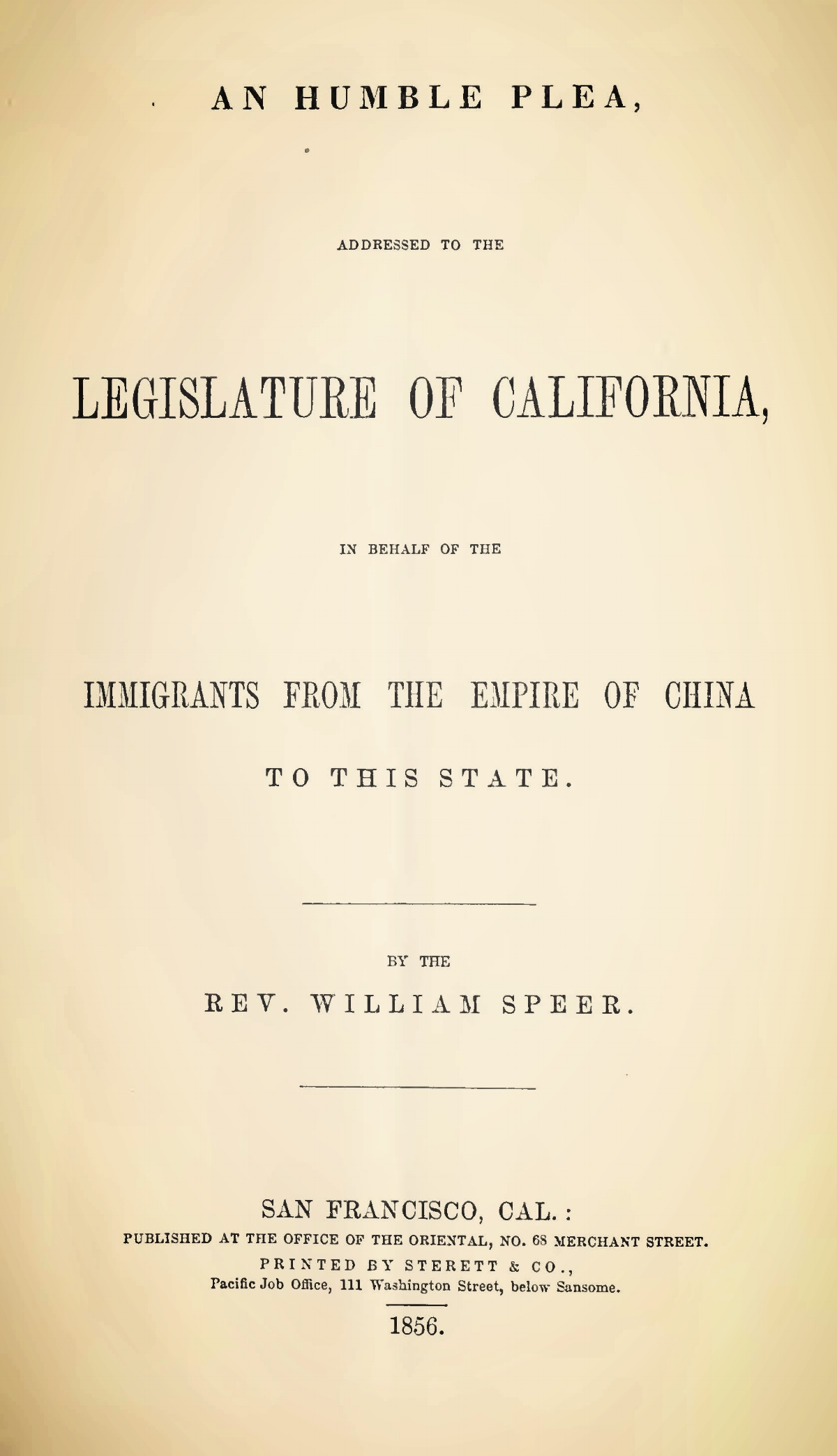 Speer, William, Humble Plea in Behalf of the Immigrants from the Empire of China to this State Title Page.jpg