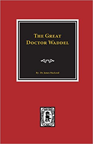 MacLeod, Great Doctor Waddel.jpg