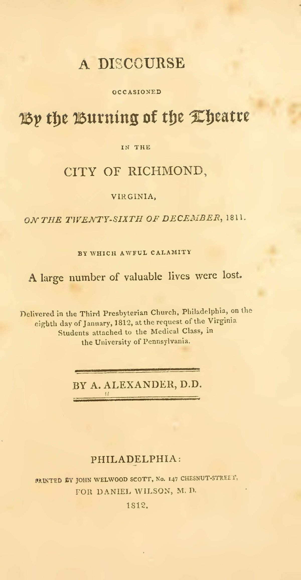 Alexander, Archibald, A Discourse Occasioned by the Burning of the Theatre in the City of Richmond, Virginia Title Page.jpg