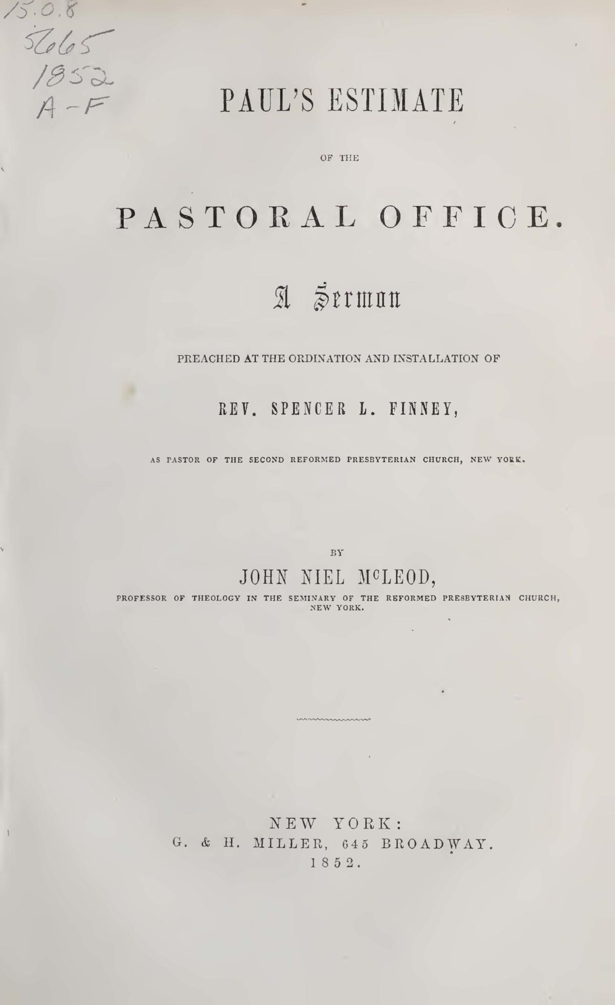 McLeod, John Niel, Paul's Estimate of the Pastoral Office Title Page.jpg