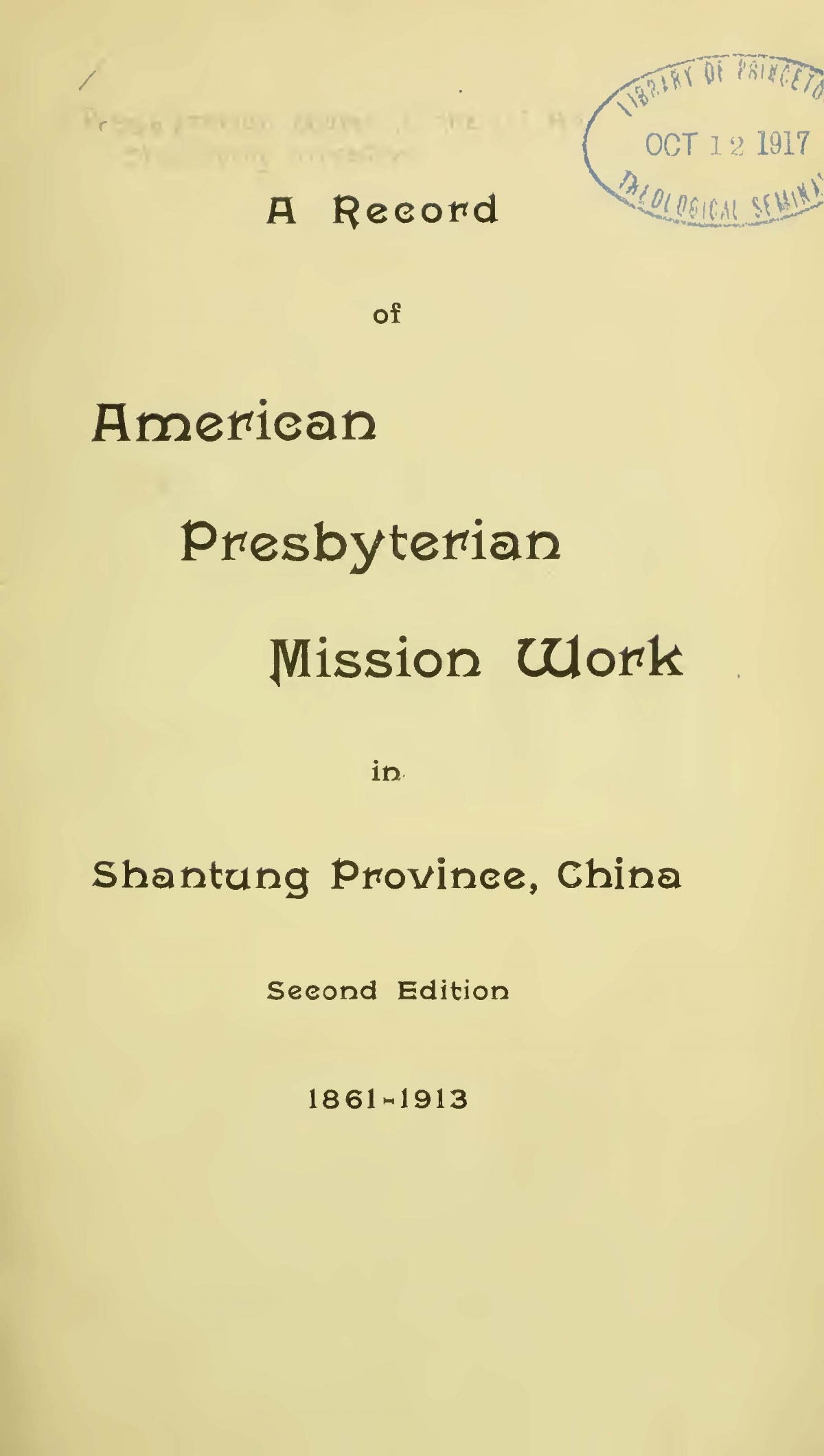 Corbett, Hunter, A Record of American Presbyterian Mission Work in Shantung Province, China, 1861-1913 Title Page.jpg