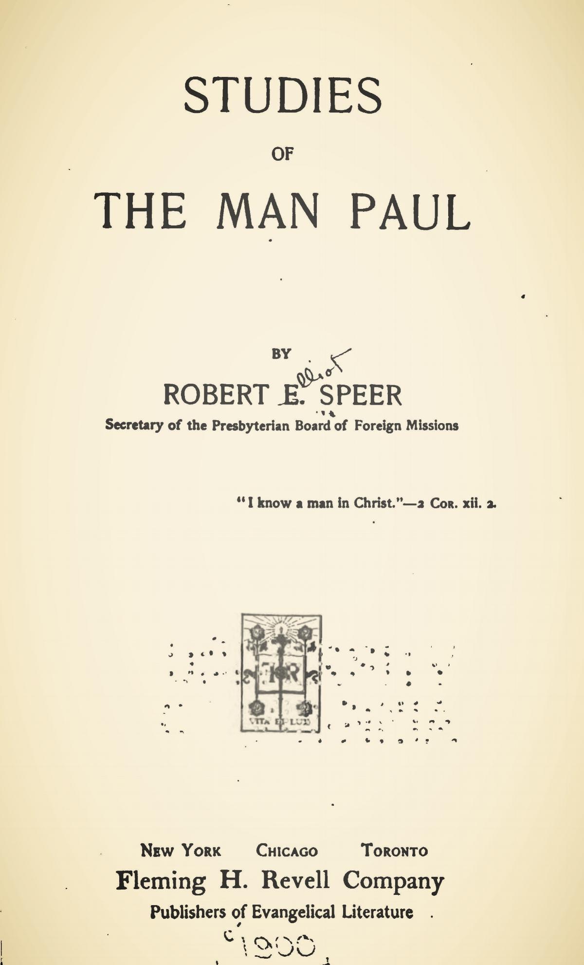 Speer, Robert Elliott, Studies of the Man Paul Title Page.jpg
