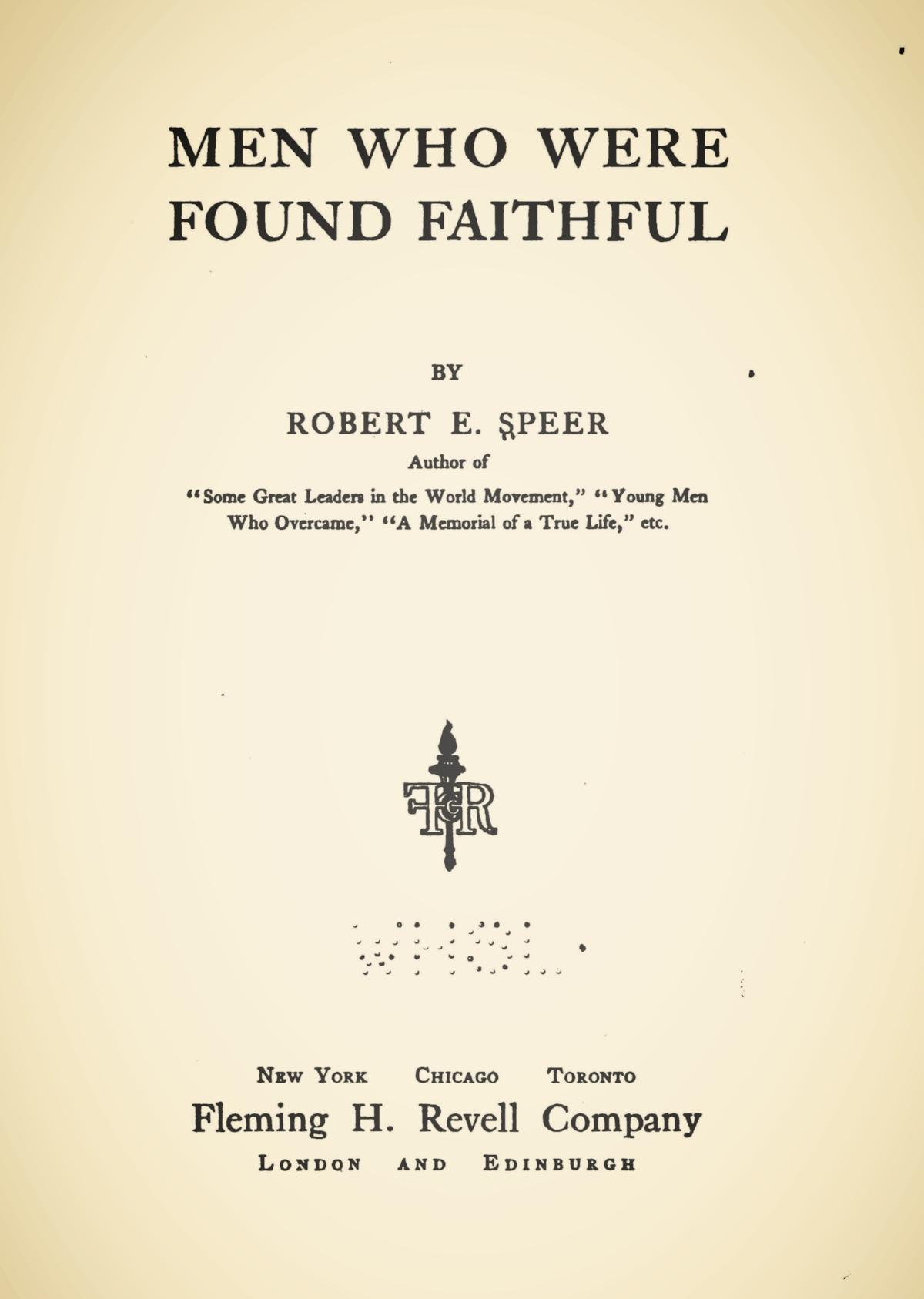 Speer, Robert Elliott, Men Who Were Found Faithful Title Page.jpg