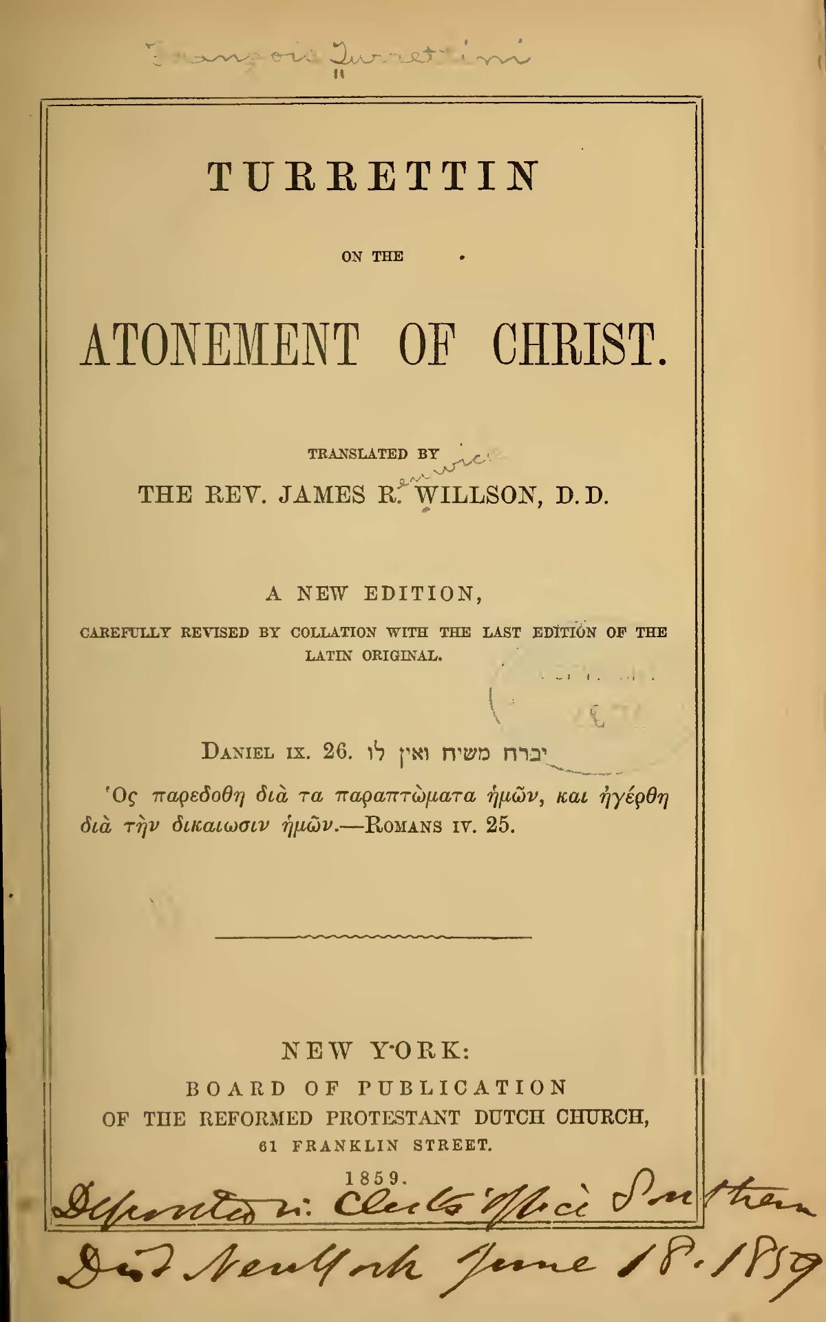 Willson, James Renwick, Turrettin on the Atonement of Christ Title Page.jpg