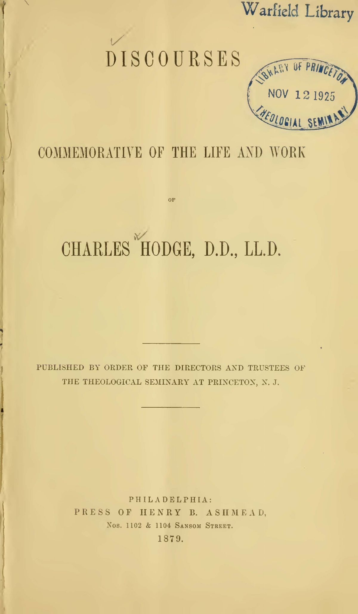 Paxton, William Miller, Discourses Commemorative of the Life and Work of Charles Hodge Title Page.jpg