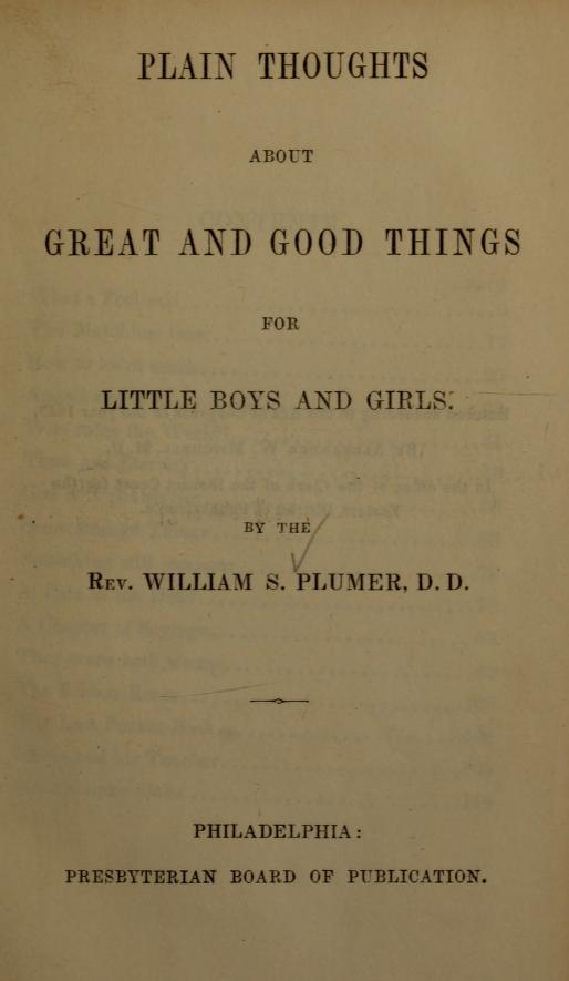 Plumer, Plain thoughts about great and good things for little boys and girls.jpg