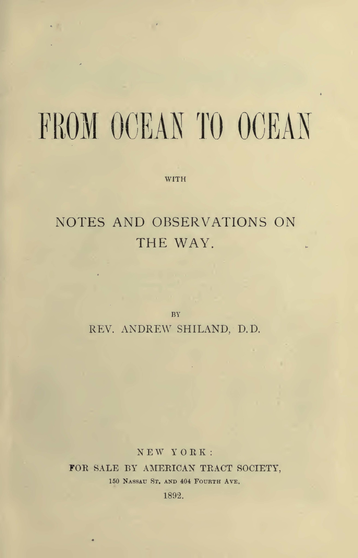 Shiland, Andrew, From Ocean to Ocean Title Page.jpg