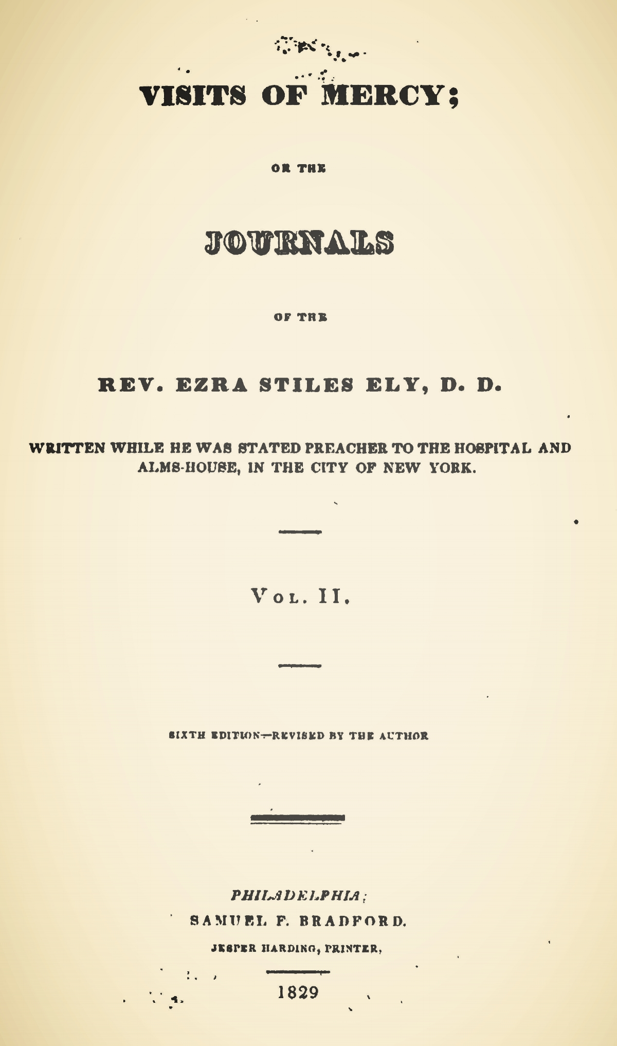 Ely, Ezra Stiles, Visits of Mercy; or, The Journals of Ezra Stiles Ely, D.D., Vol. 2 Title Page.jpg