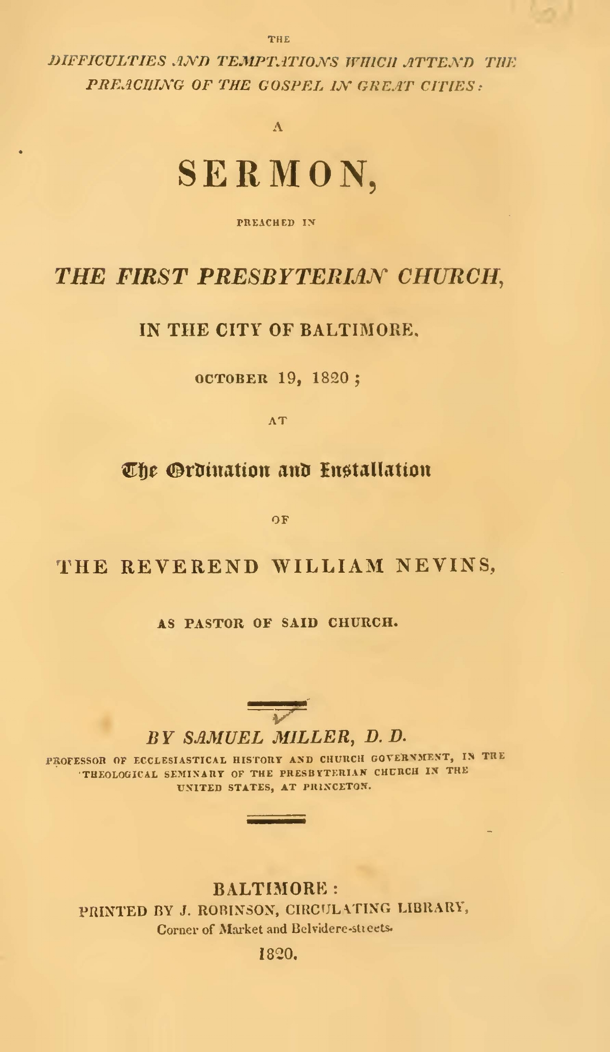 Miller, Samuel, The Difficulties and Temptations Which Attend the Preaching of the Gospel in Great Cities Title Page.jpg