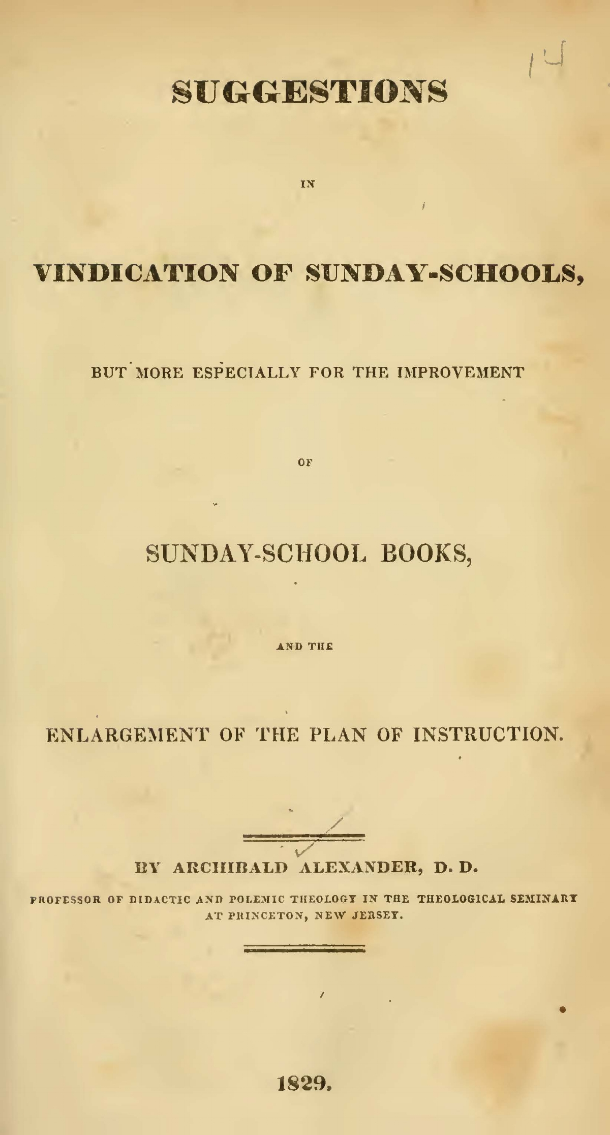 Alexander, Archibald, Suggestions in Vindication of Sunday-Schools Title Page.jpg