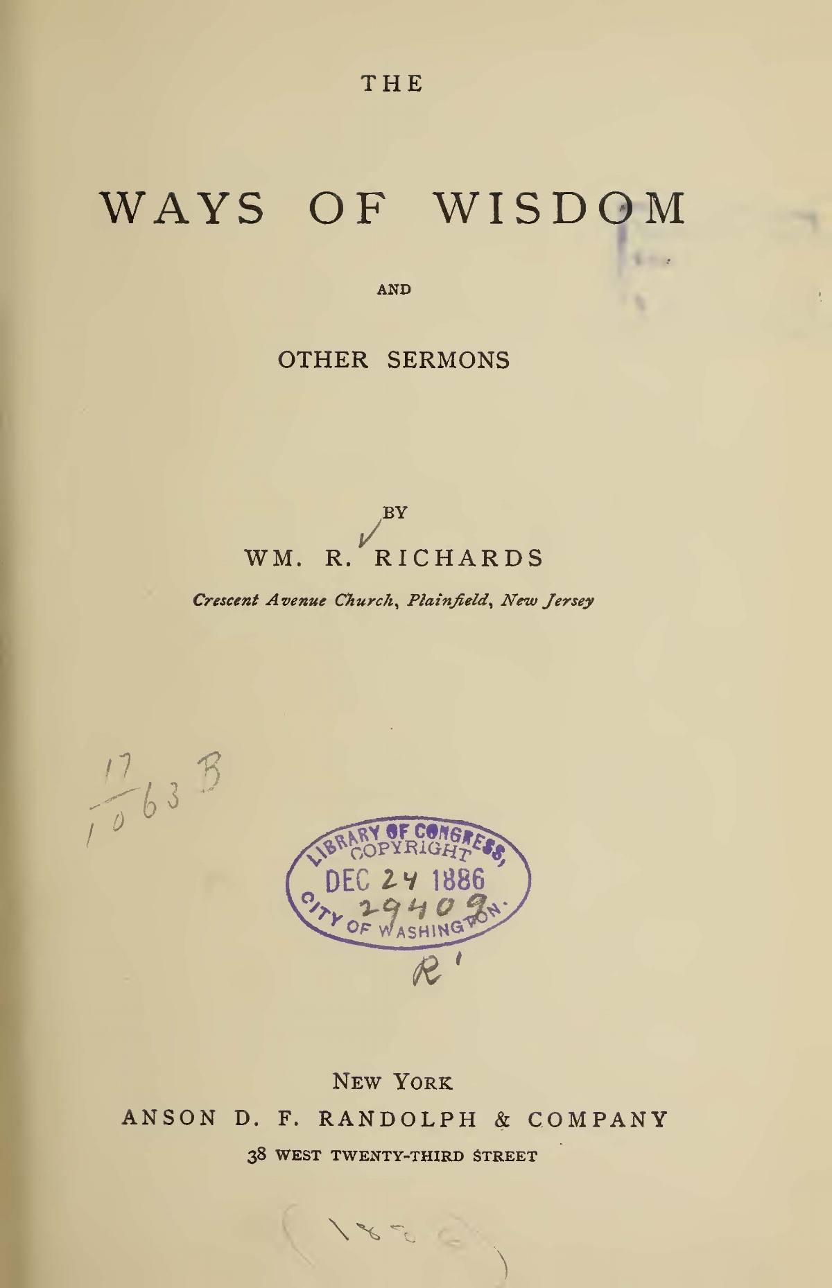 Richards, William Rogers, The Ways of Wisdom and Other Sermons Title Page.jpg