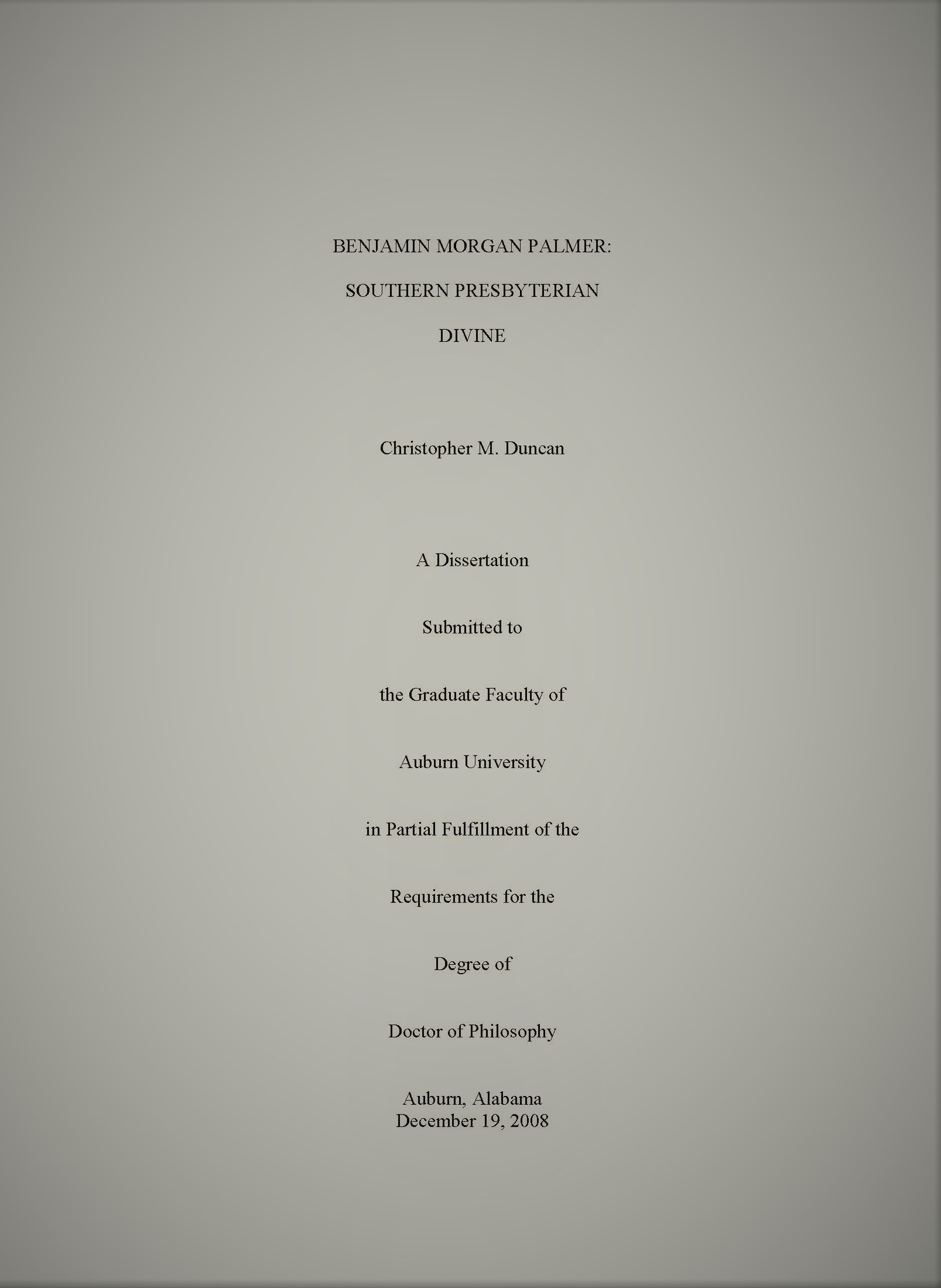 Benjamin Morgan Palmer: Southern Presbyterian Divine (Christopher Duncan   )