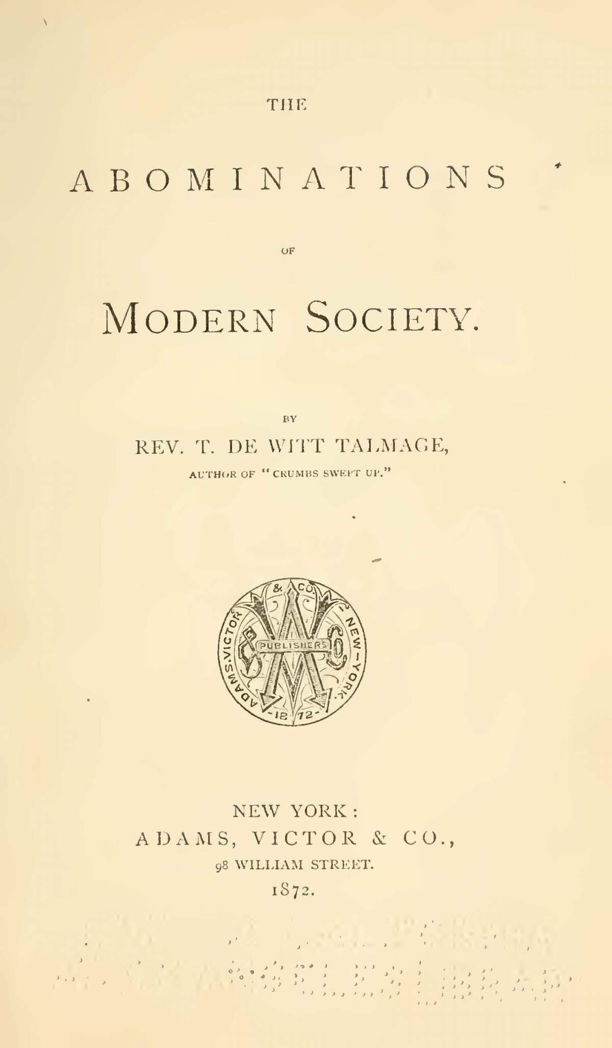 Talmage, Thomas De Witt, The Abominations of Modern Society Title Page.jpg