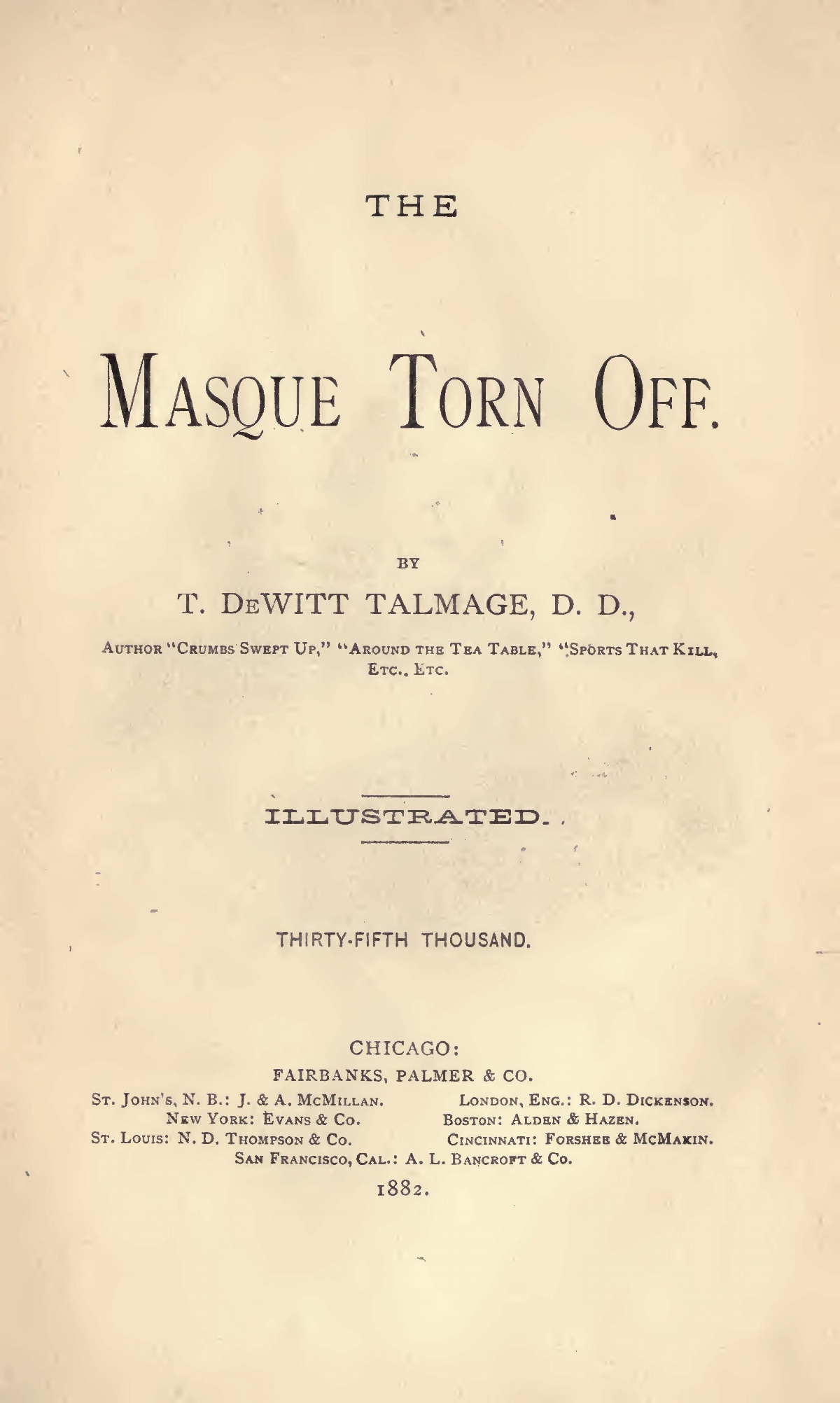 Talmage, Thomas De Witt, The Masque Torn Off Title Page.jpg