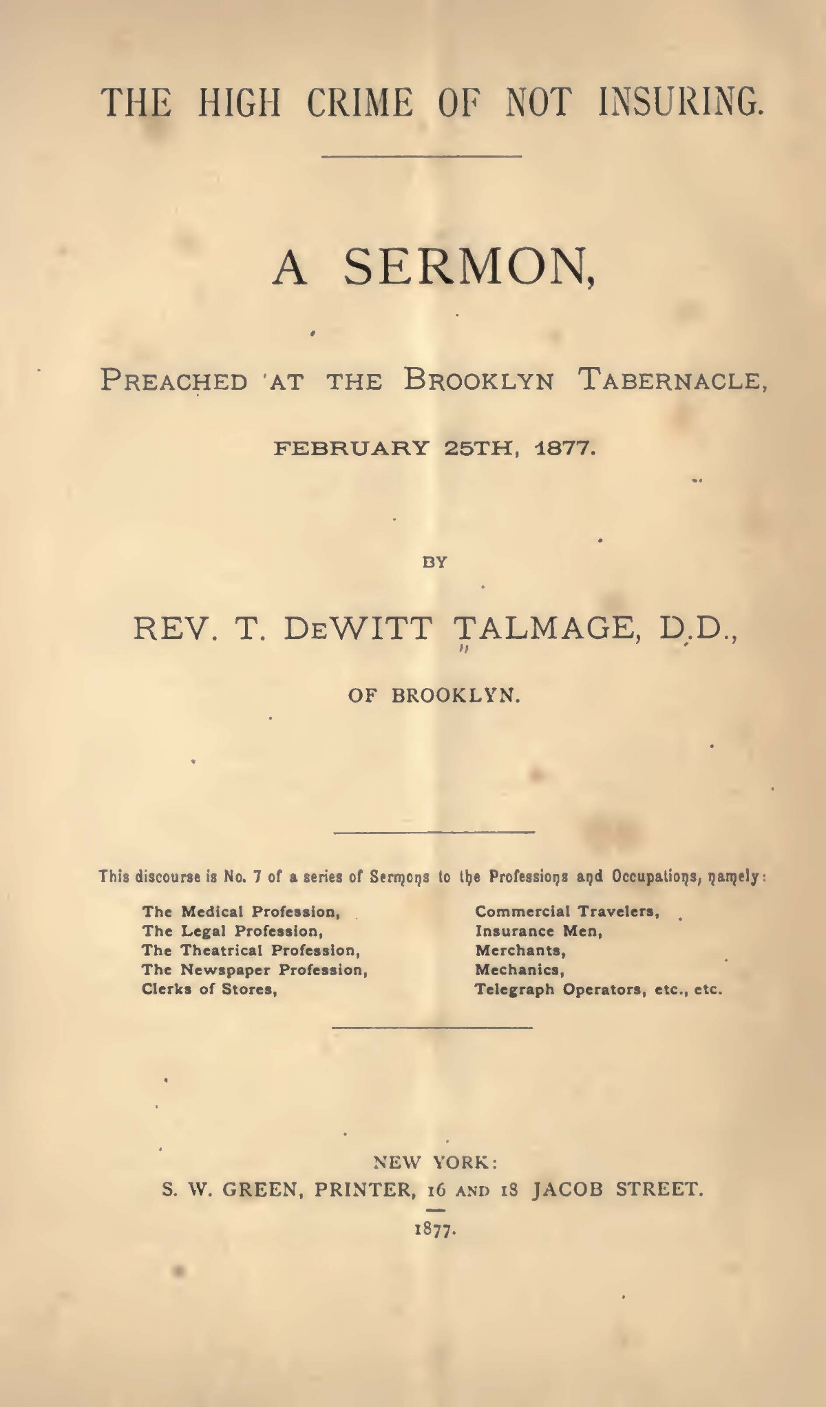 Talmage, Thomas De Witt, The High Crime of Not Insuring Title Page.jpg