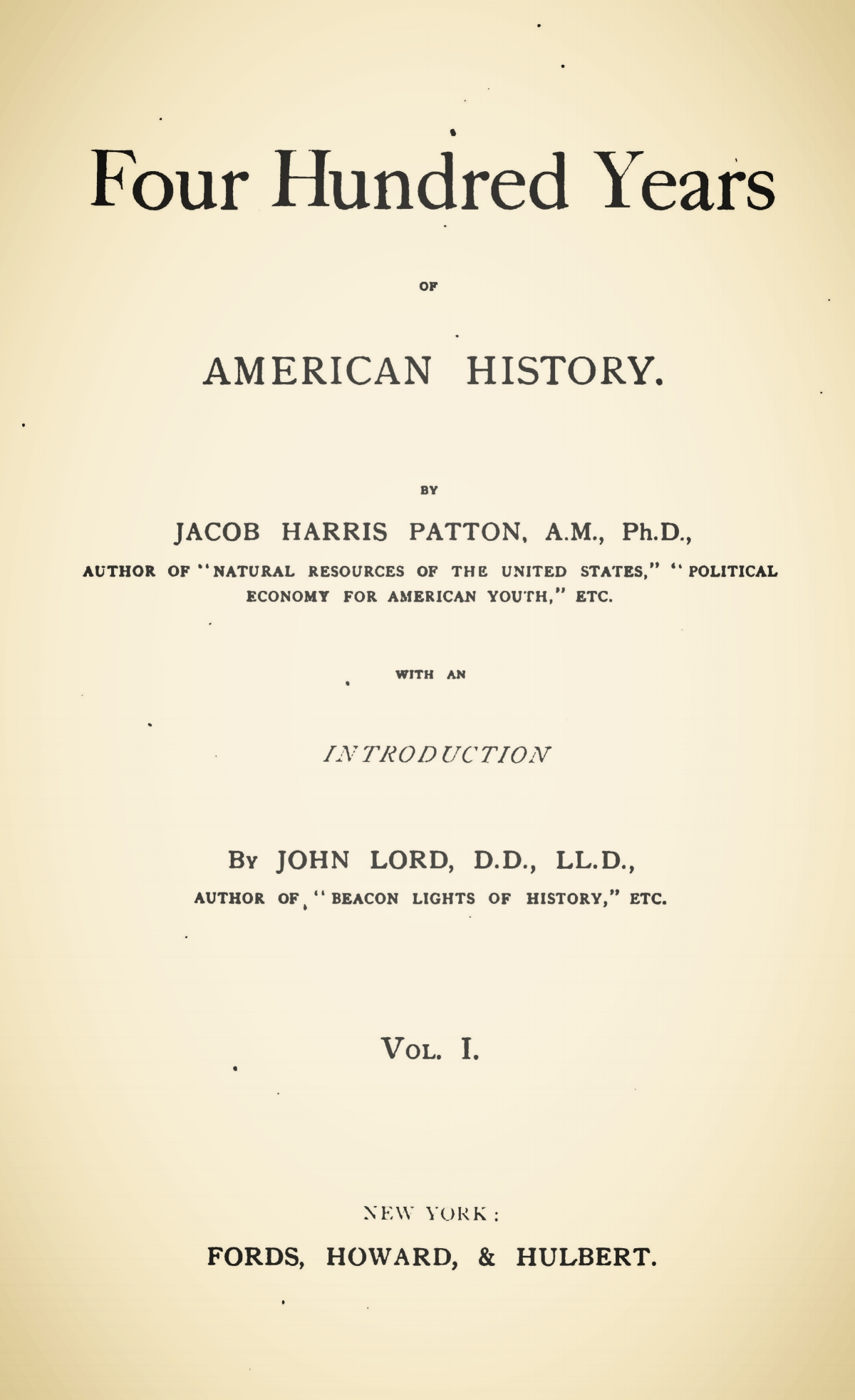 Patton, Jacob Harris, Four Hundred Years of American History, Vol. 1 Title Page.jpg