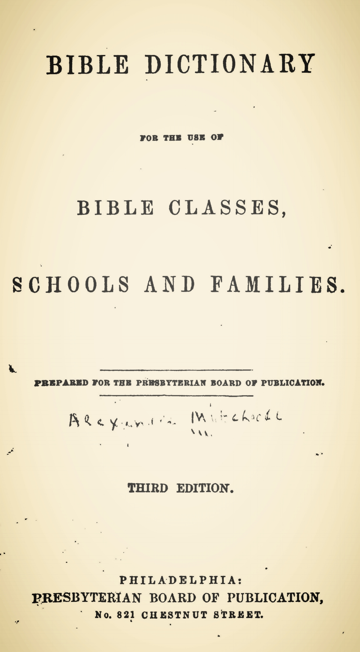 Engles, William Morrison, Bible Dictionary Title Page.jpg