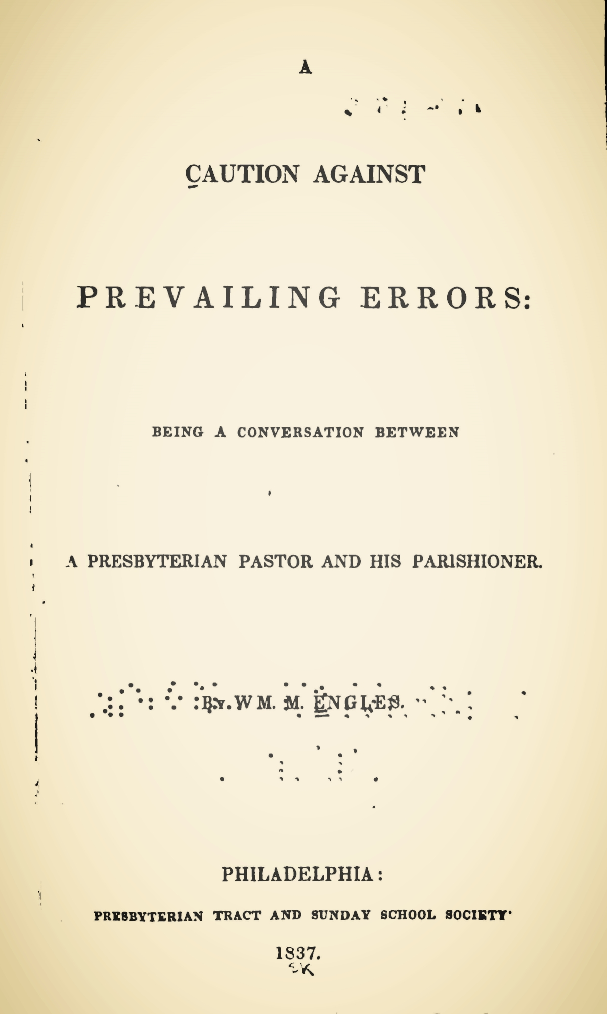 Engles, William Morrison, A Caution Against Prevailing Errors Title Page.jpg