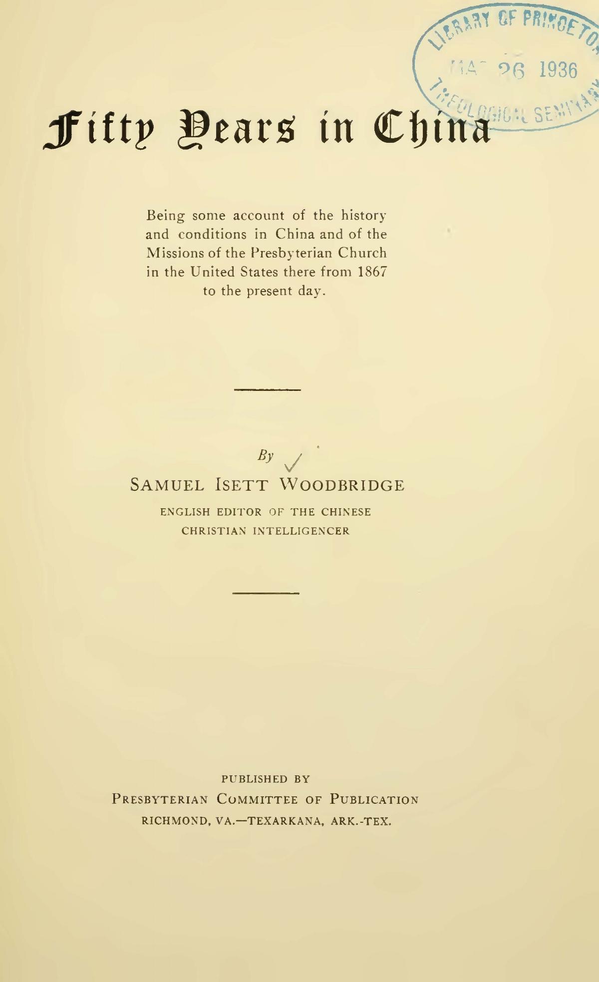 Woodbridge, Samuel Isett, Sr., Fifty Years in China Title Page.jpg