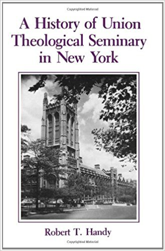 Handy, History of Union Seminary.jpg