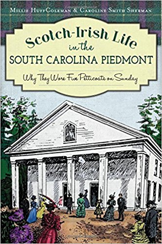 Coleman, Scotch Irish Life in the SC Piedmont.jpg