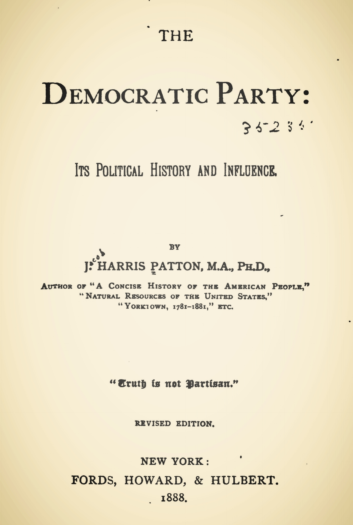 Patton, Jacob Harris, The Democratic Party Its Political History and Influence Title Page.jpg