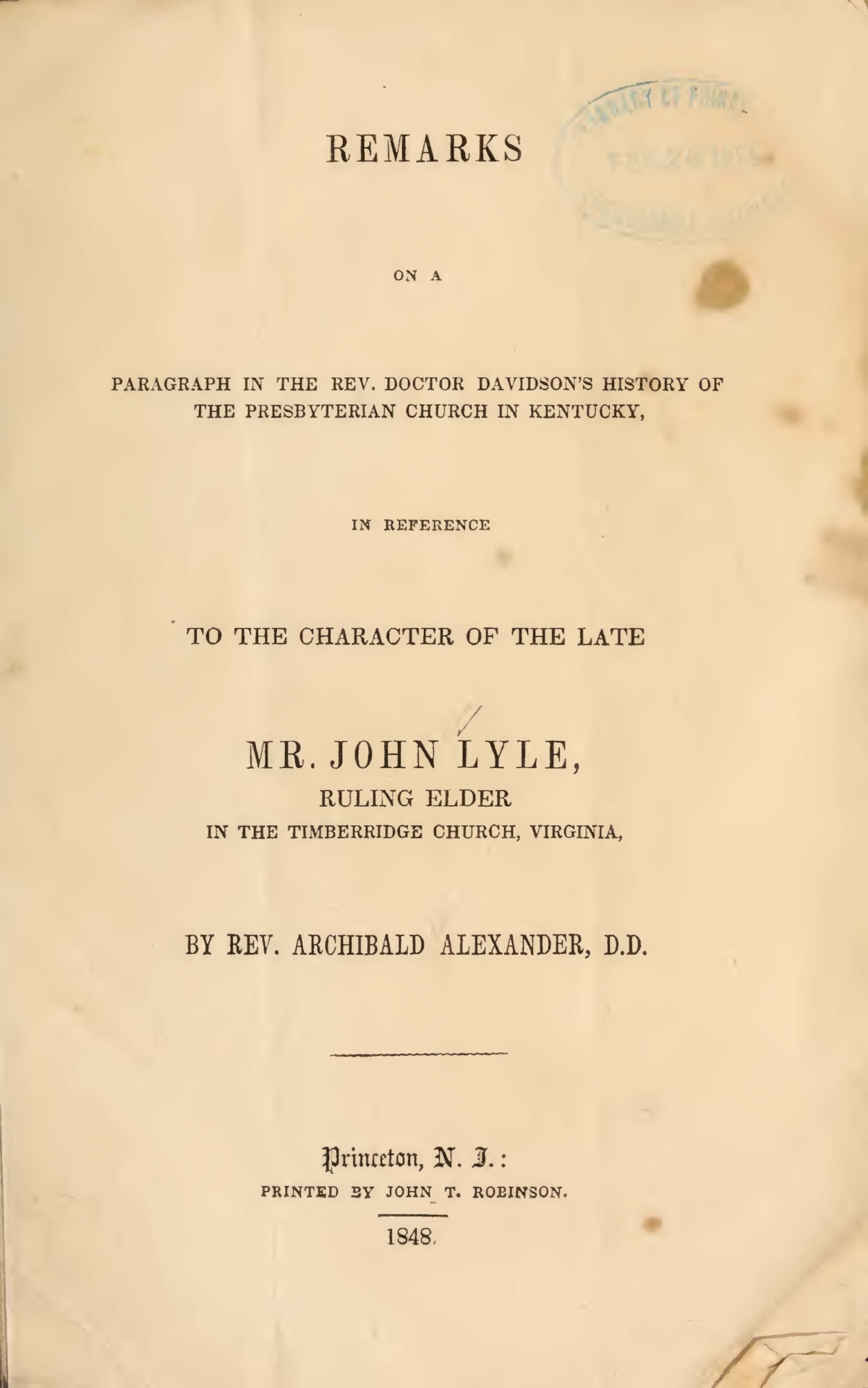 Alexander, Archibald, Remarks on a Paragraph in the Rev. Doctor Davidson's History of the Presbyterian Church in Kentucky Title Page.jpg