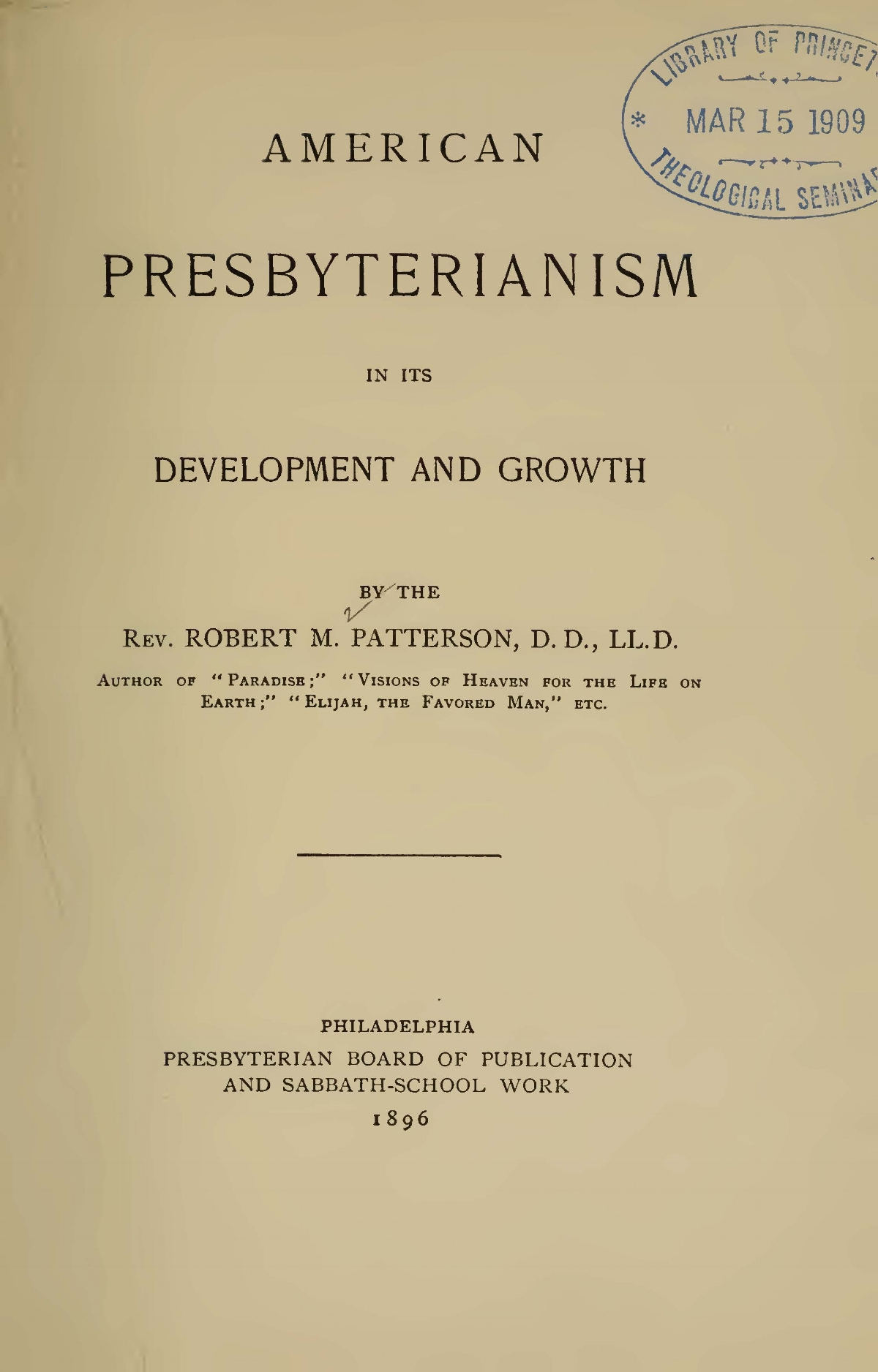 Patterson, Robert Mayne, American Presbyterianism in its Development and Growth Title Page.jpg