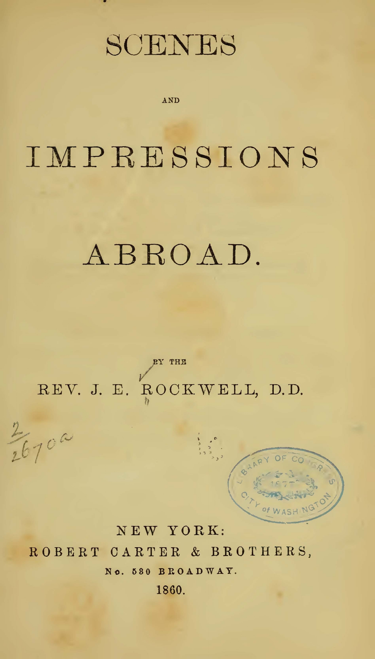Rockwell, Joel Edson, Scenes and Impressions Abroad Title Page.jpg