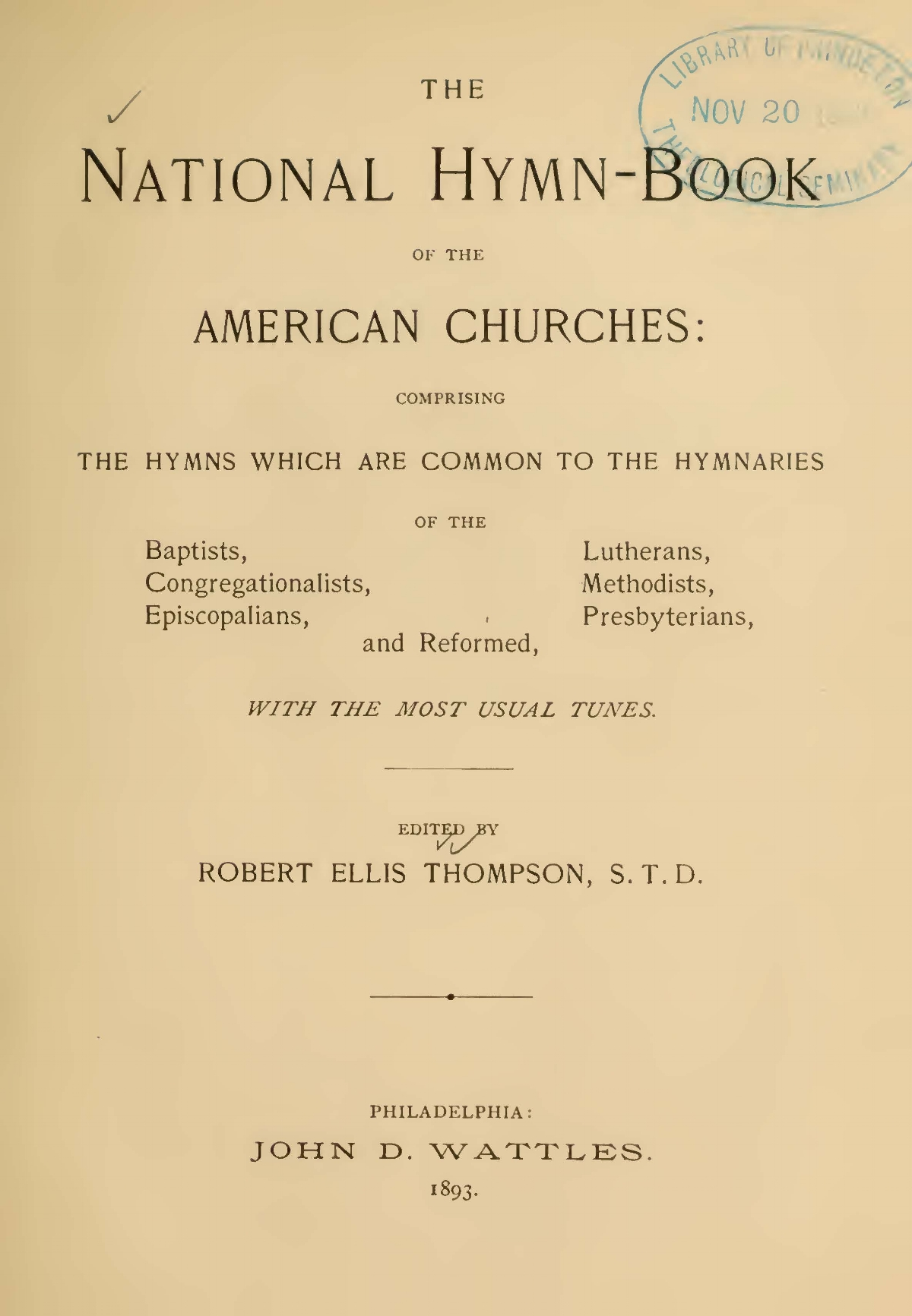 Thompson, Robert Ellis, The National Hymn-Book of the American Churches Title Page.jpg