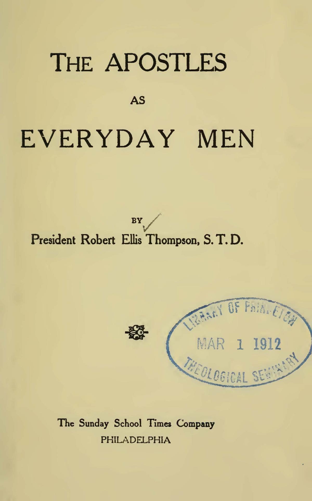 Thompson, Robert Ellis, The Apostles as Everyday Men Title Page.jpg