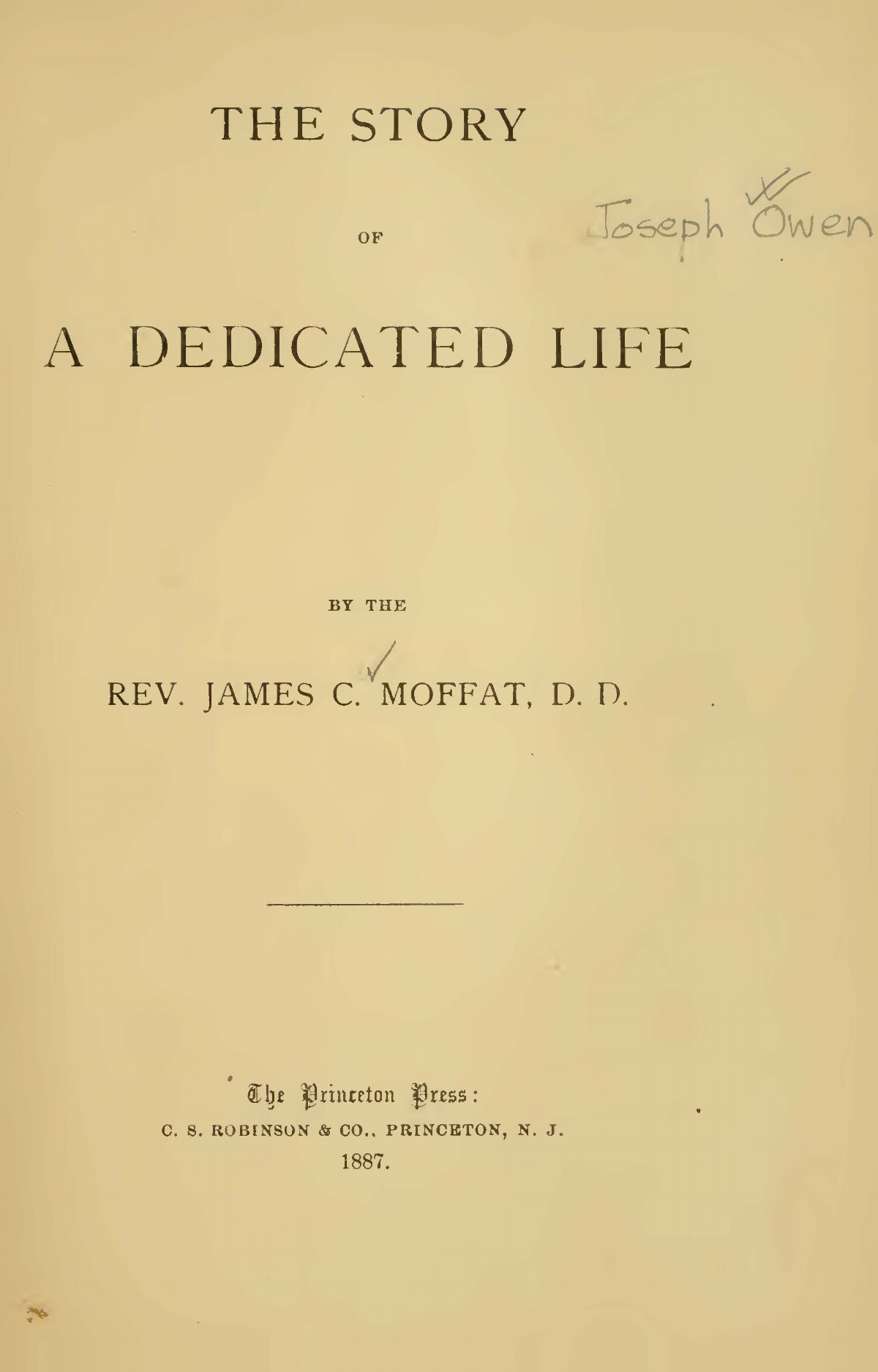 Moffat, James Clement, The Story of a Dedicated Life Title Page.jpg