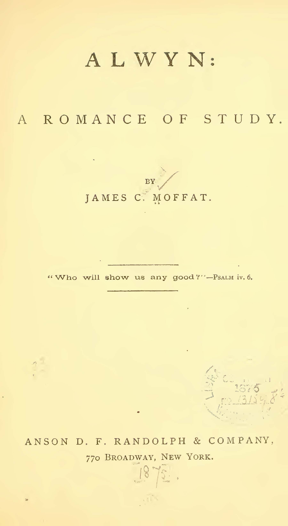 Moffat, James Clement, Alwyn A Romance of Study Title Page.jpg