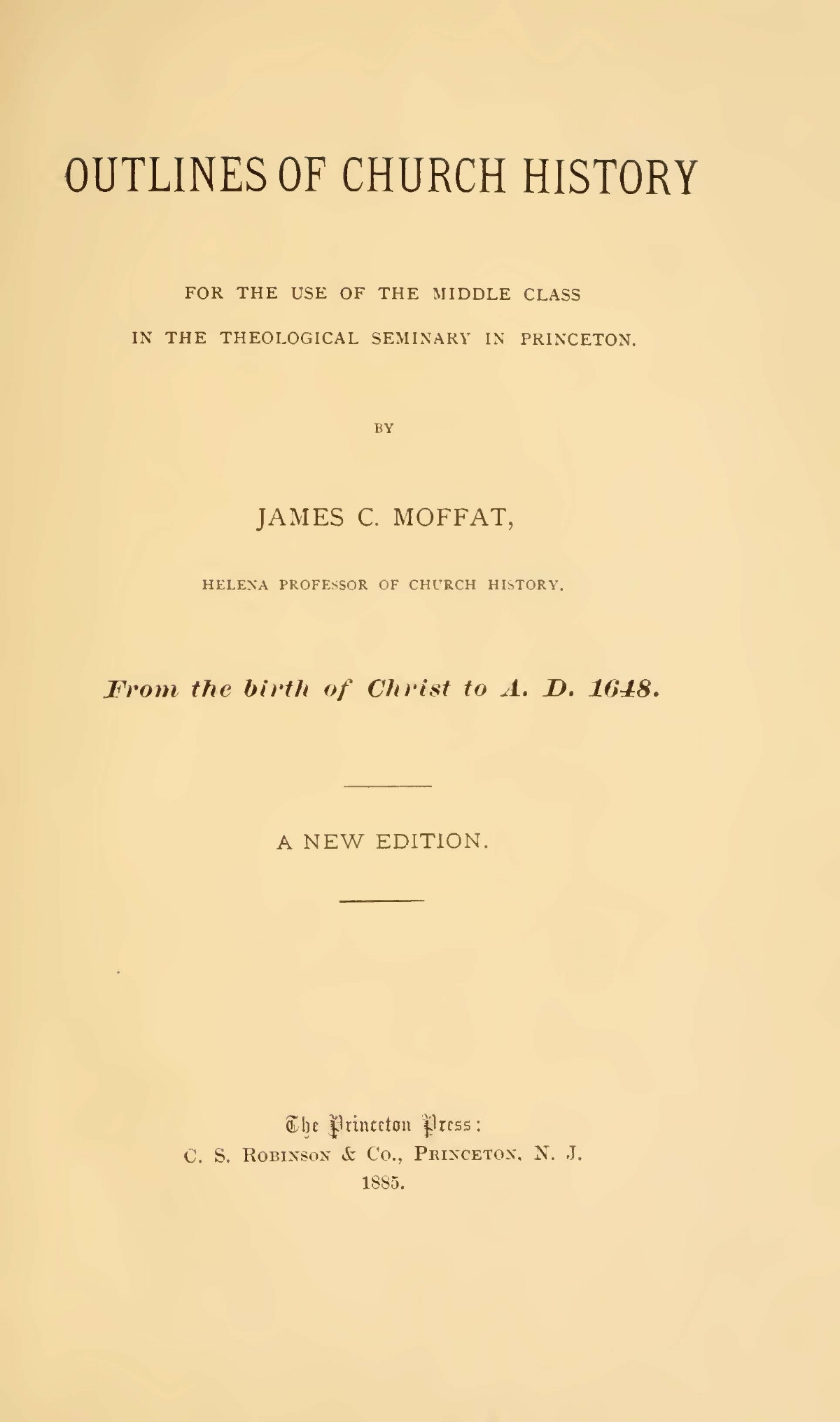 Moffat, James Clement, Outlines of Church History Title Page.jpg