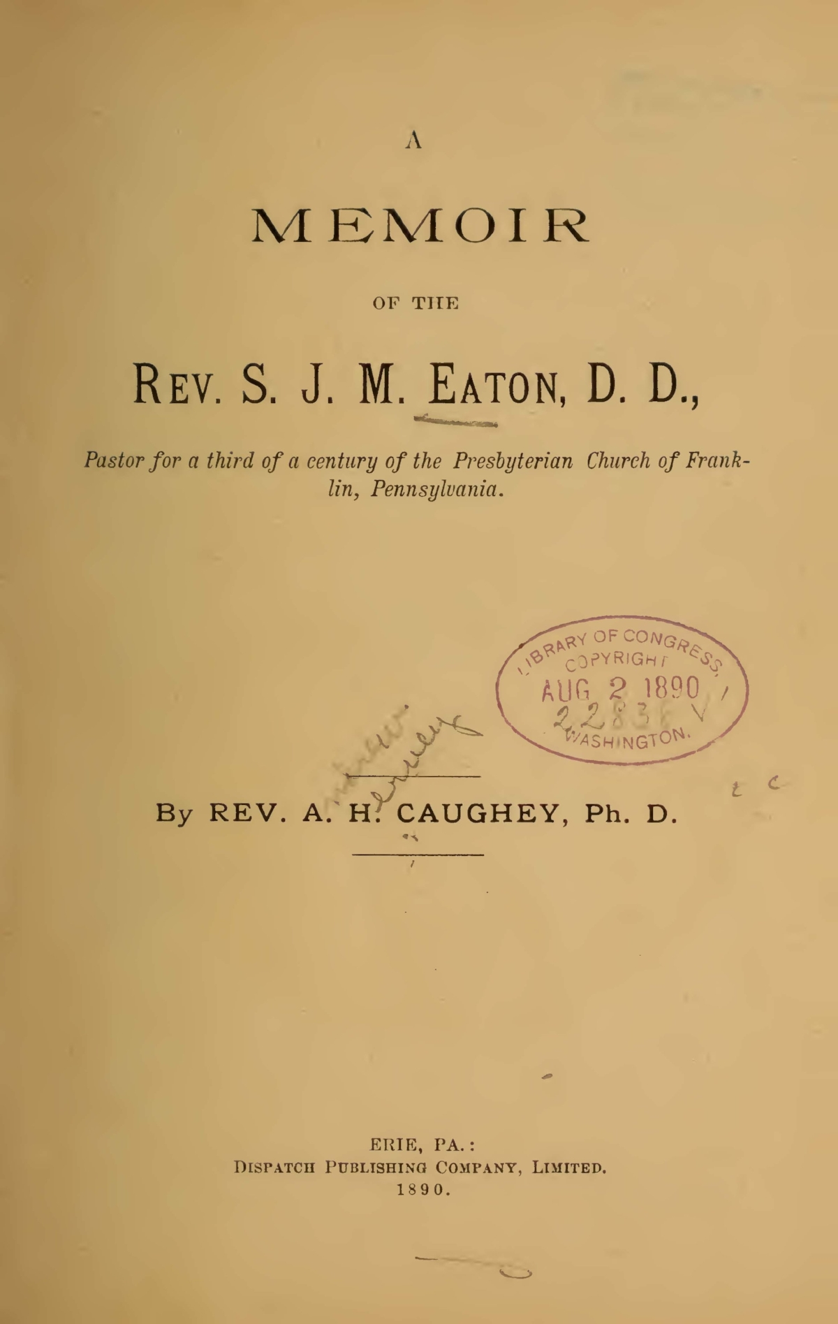 Caughey, Andrew Hervey, A Memoir of the Rev. S.J.M. Eaton, D.D. Title Page.jpg