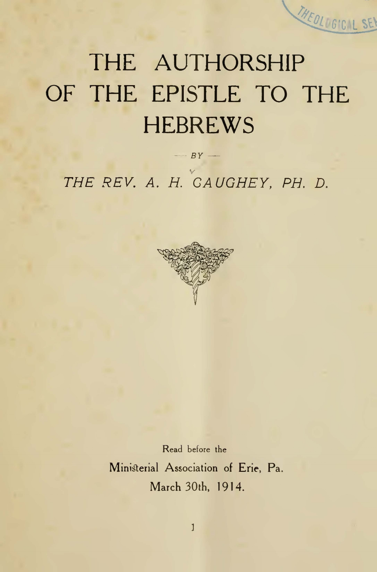 Caughey, Andrew Hervey, The Authorship of the Epistle to the Hebrews Title Page.jpg