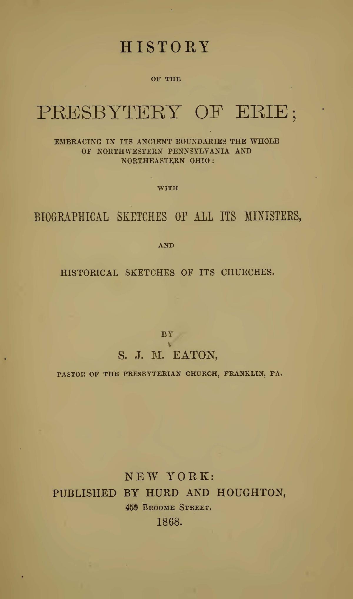 Eaton, Samuel John Mills, History of the Presbytery of Erie Title Page.jpg