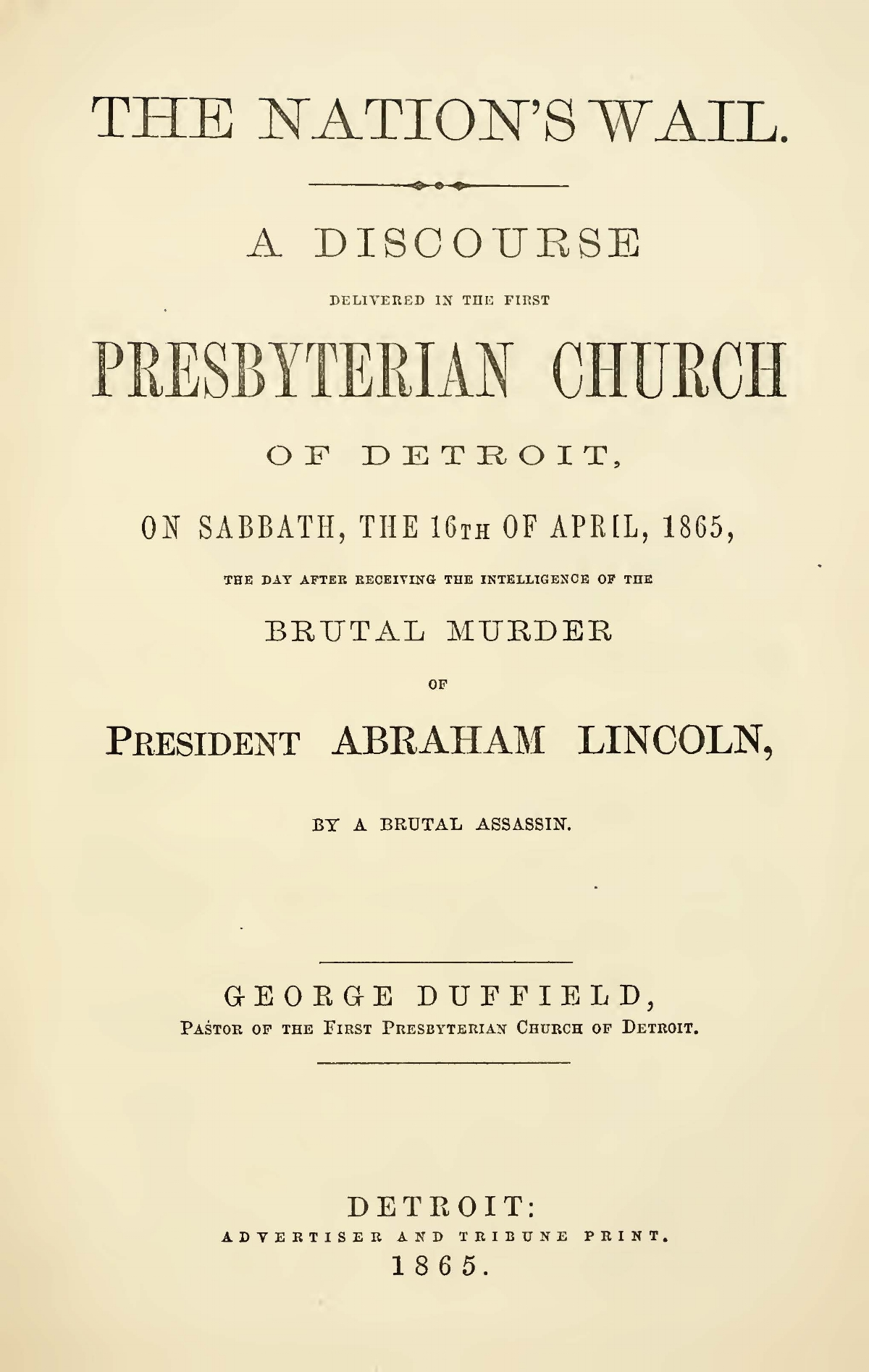 Duffield, IV, George, The Nation's Wail Title Page.jpg