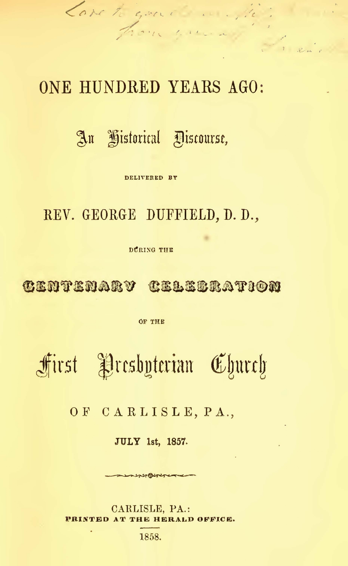 Duffield, IV, George, One Hundred Years Ago An Historical Discourse Title Page.jpg