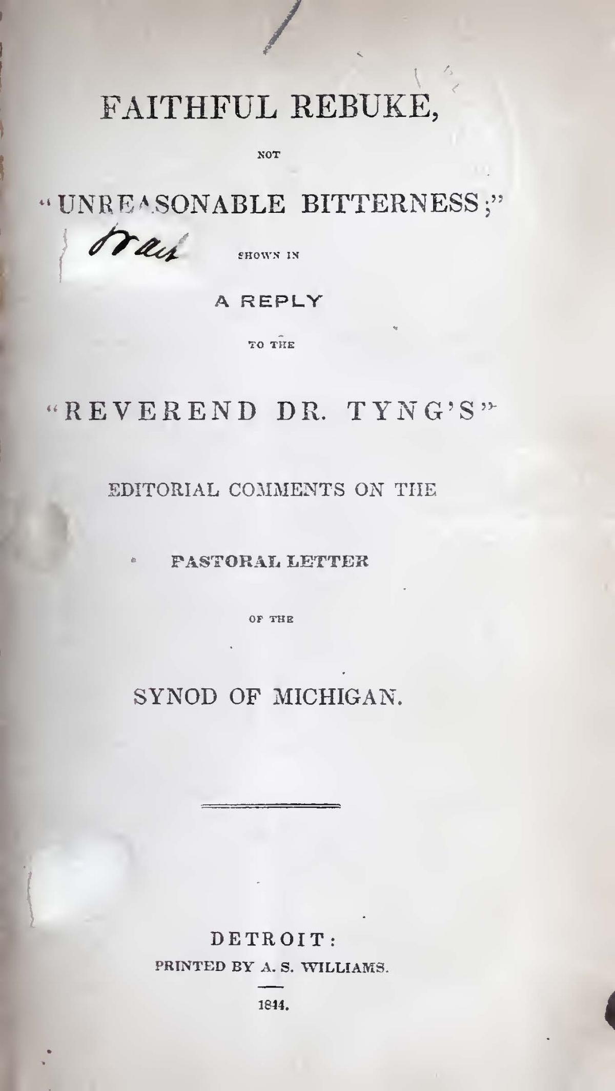 Duffield, IV, George, Faithful Rebuke, Not Unreasonable Bitterness Title Page.jpg