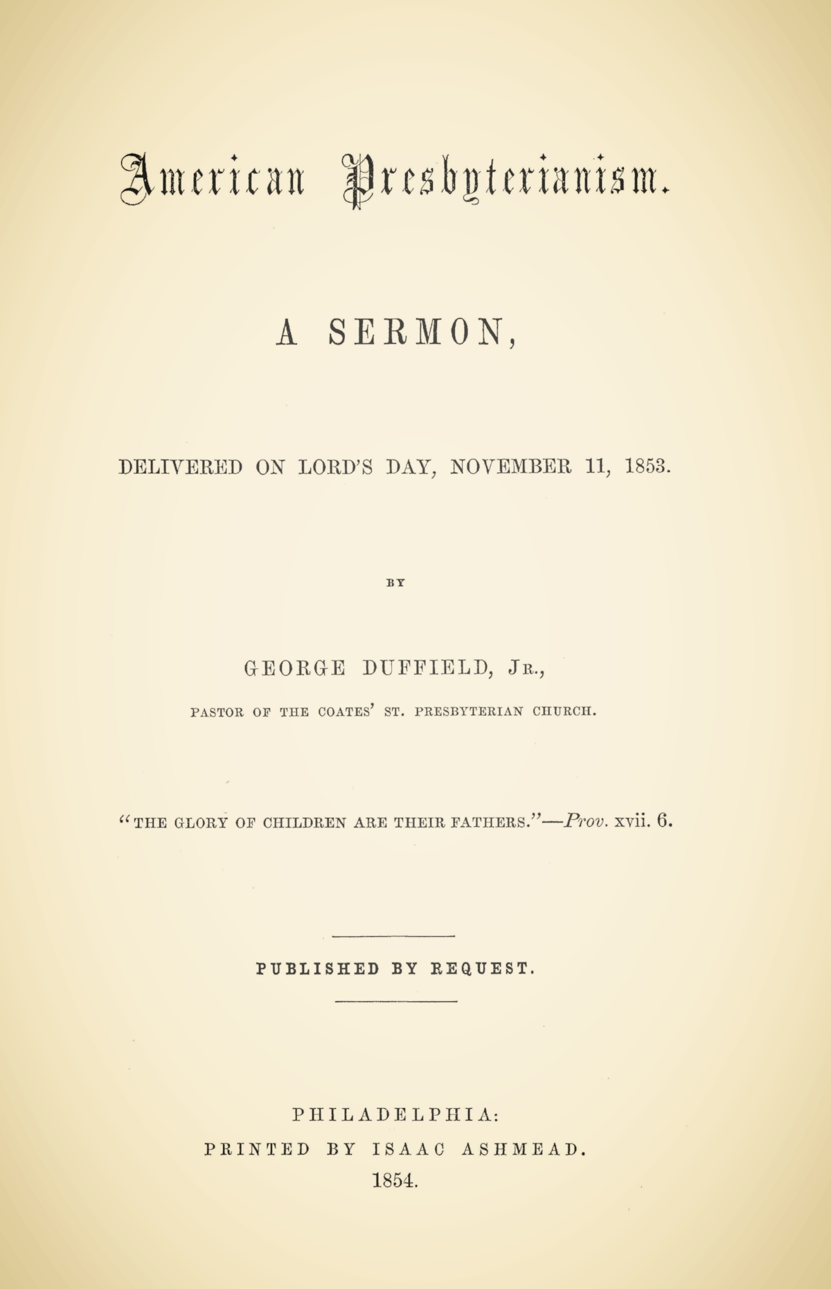 Duffield, IV, George, American Presbyterianism Title Page.jpg