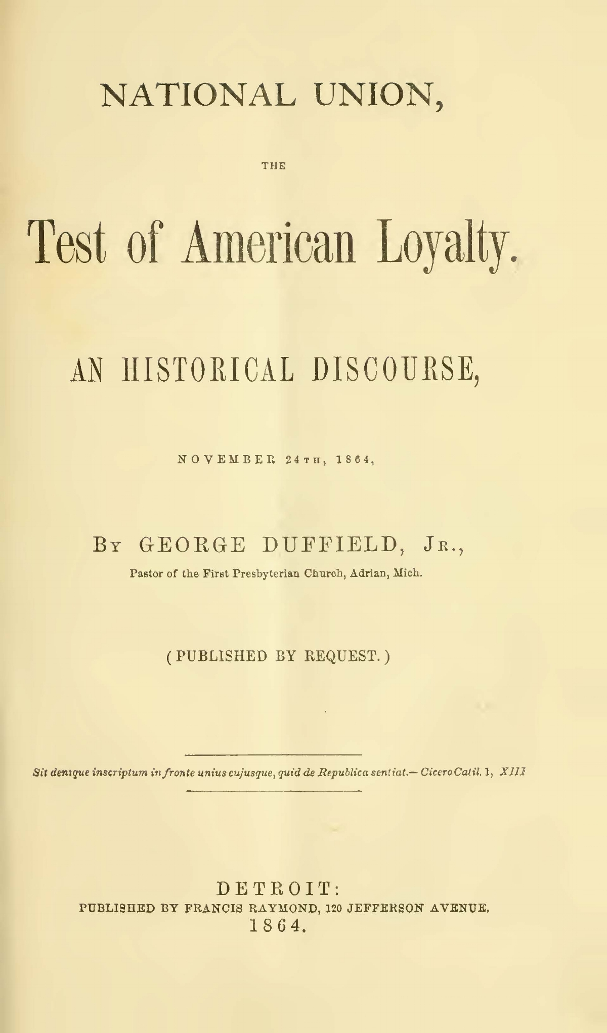 Duffield, V, George, National Union, the Test of American Loyalty Title Page.jpg